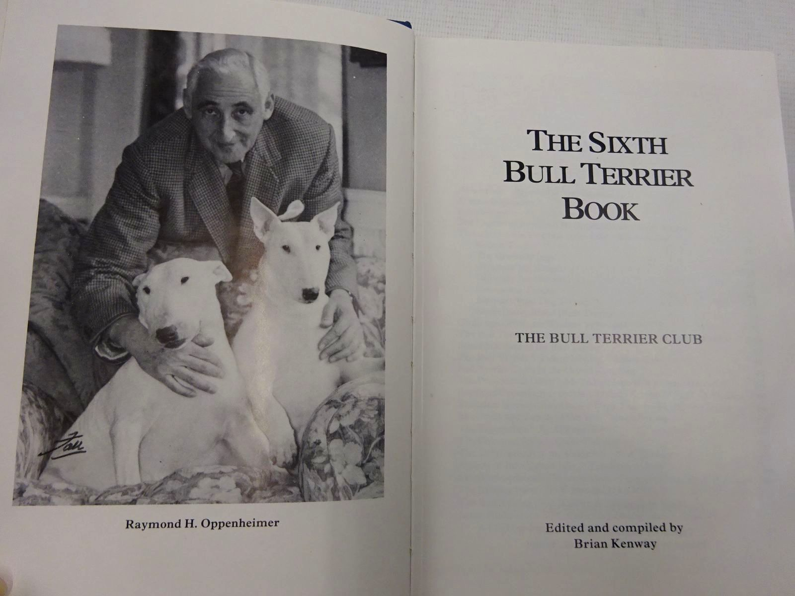 Photo of THE SIXTH BULL TERRIER BOOK written by Kenway, Brian published by The Bull Terrier Club (STOCK CODE: 2128420)  for sale by Stella & Rose's Books