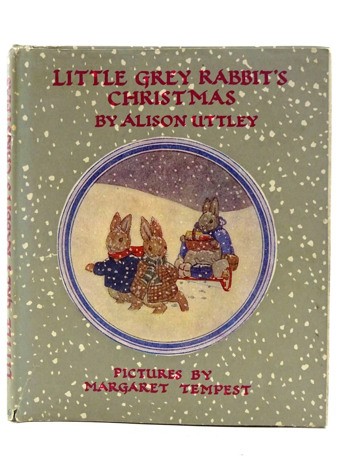 Photo of LITTLE GREY RABBIT'S CHRISTMAS written by Uttley, Alison illustrated by Tempest, Margaret published by Collins (STOCK CODE: 2128468)  for sale by Stella & Rose's Books