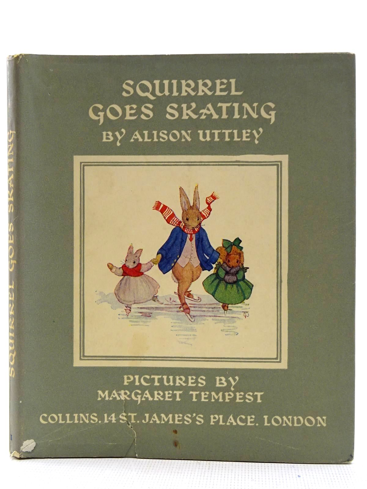 Photo of SQUIRREL GOES SKATING written by Uttley, Alison illustrated by Tempest, Margaret published by Collins (STOCK CODE: 2128473)  for sale by Stella & Rose's Books
