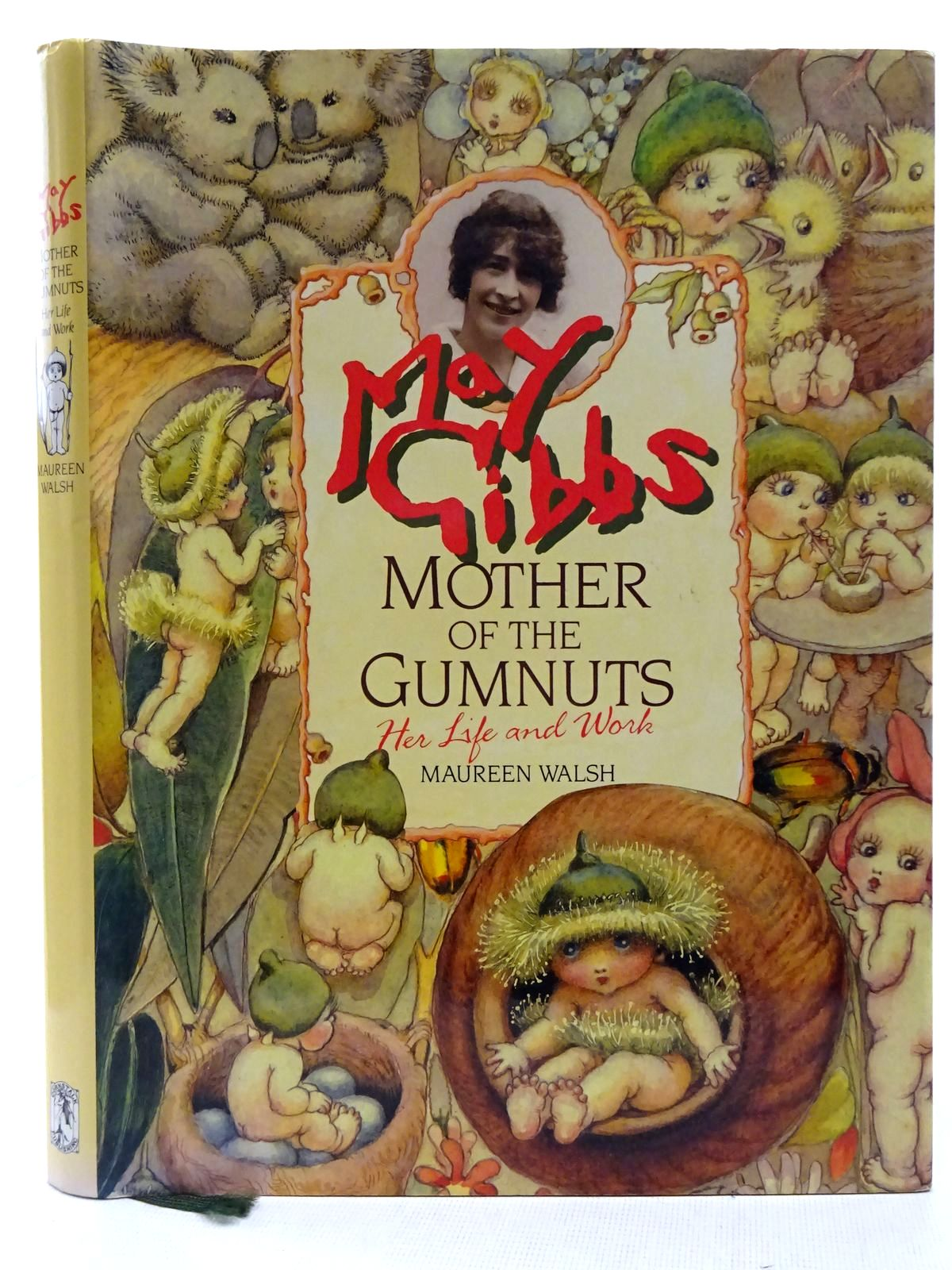 Photo of MAY GIBBS MOTHER OF THE GUMNUTS - HER LIFE AND WORK written by Walsh, Maureen illustrated by Gibbs, May published by Cornstalk Publishing (STOCK CODE: 2128520)  for sale by Stella & Rose's Books