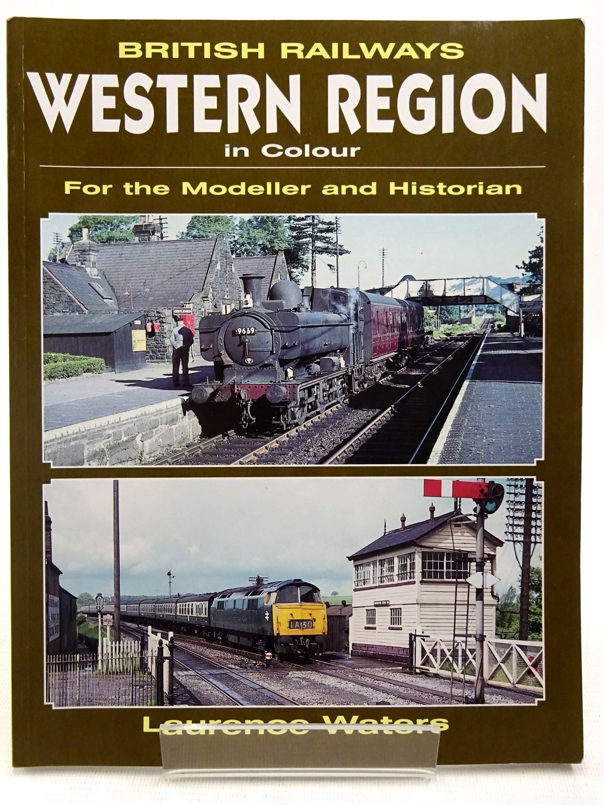 Photo of BRITISH RAILWAYS WESTERN REGION IN COLOUR written by Waters, Laurence published by Ian Allan (STOCK CODE: 2128554)  for sale by Stella & Rose's Books
