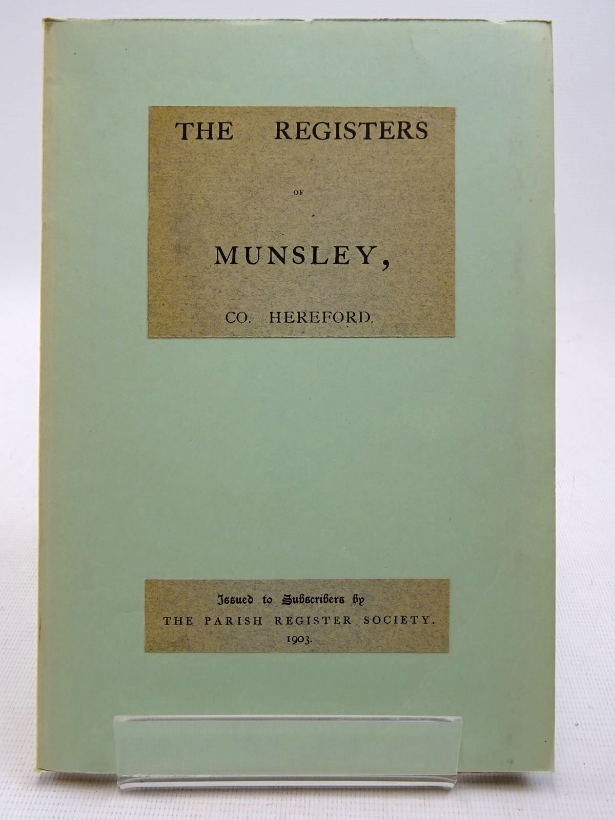Photo of THE REGISTERS OF MUNSLEY, CO. HEREFORD 1662-1812 written by Hopton, Michael published by The Parish Register Society (STOCK CODE: 2128573)  for sale by Stella & Rose's Books