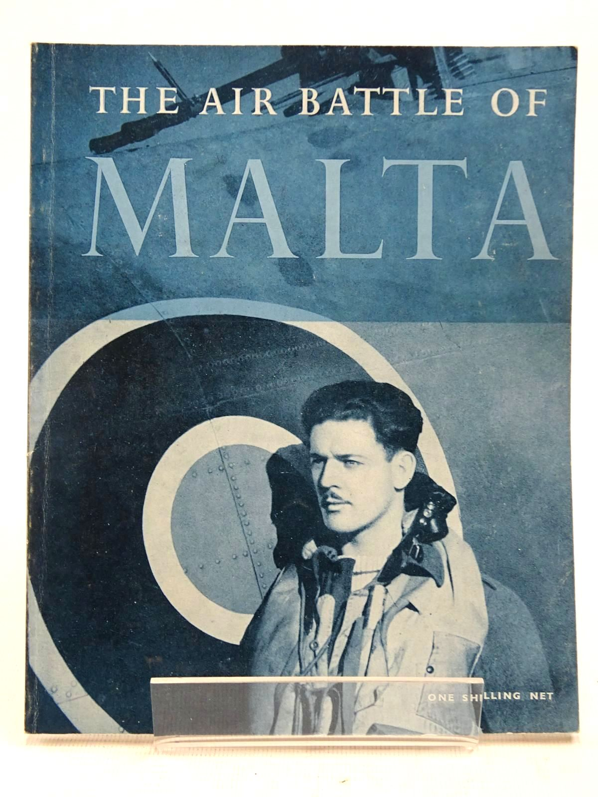 Photo of THE AIR BATTLE OF MALTA published by His Majesty's Stationery Office (STOCK CODE: 2128575)  for sale by Stella & Rose's Books