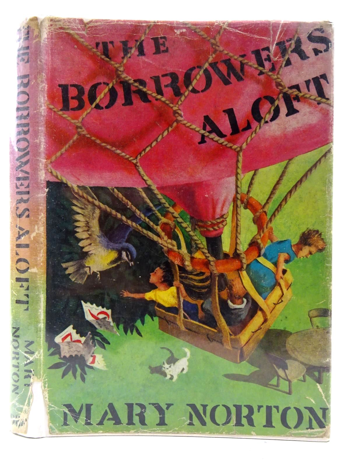 Photo of THE BORROWERS ALOFT written by Norton, Mary illustrated by Stanley, Diana published by J.M. Dent & Sons Ltd. (STOCK CODE: 2128609)  for sale by Stella & Rose's Books