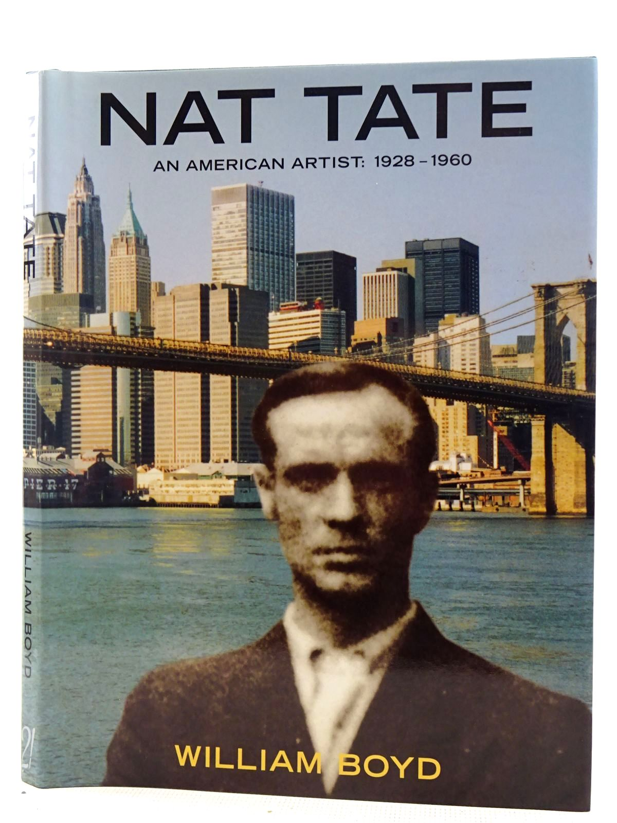 Photo of NAT TATE AN AMERICAN ARTIST 1928-1960 written by Boyd, William published by 21 Publishing Ltd (STOCK CODE: 2128644)  for sale by Stella & Rose's Books