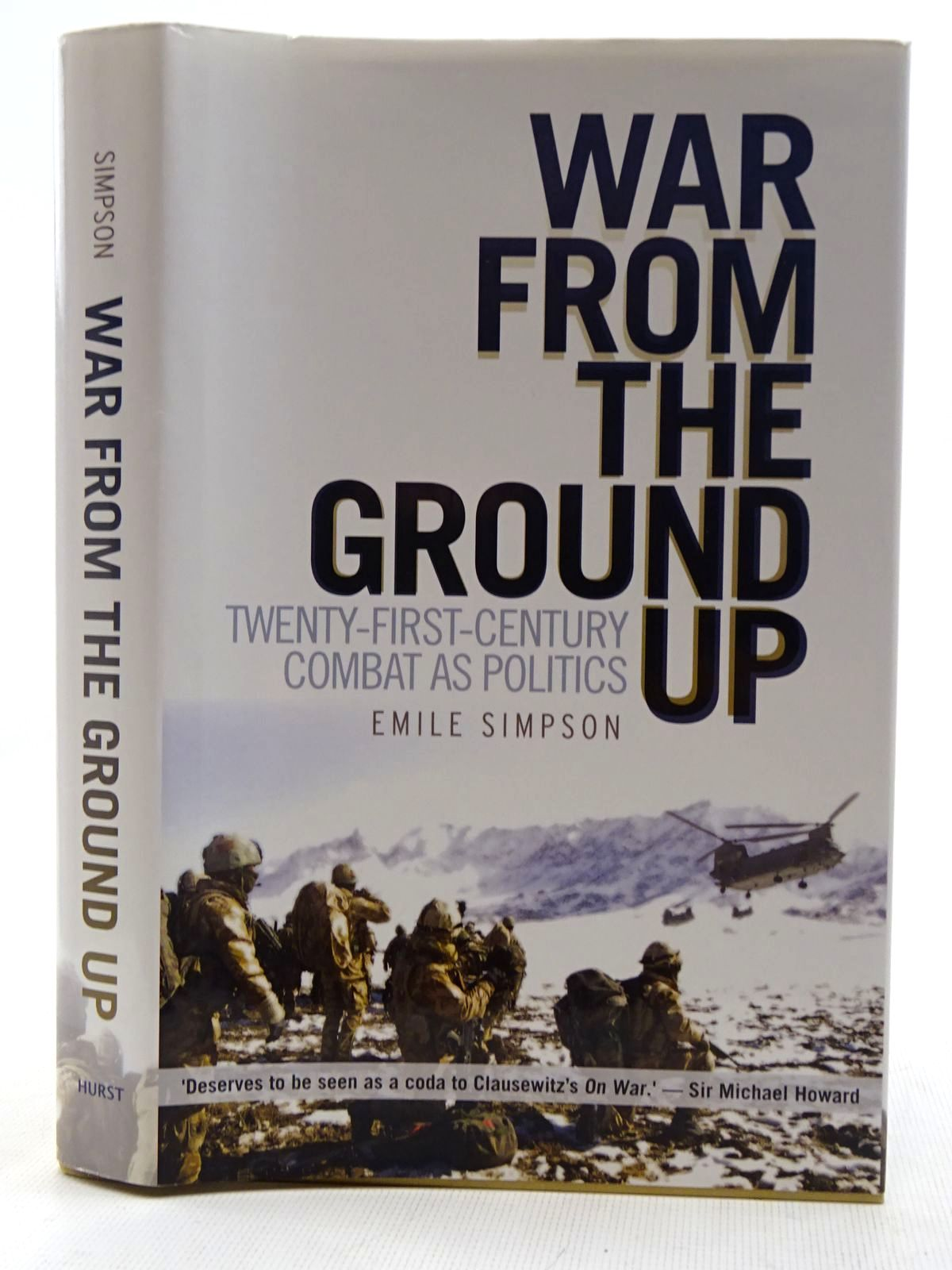 Photo of WAR FROM THE GROUND UP written by Simpson, Emile published by C. Hurst & Company (STOCK CODE: 2128650)  for sale by Stella & Rose's Books