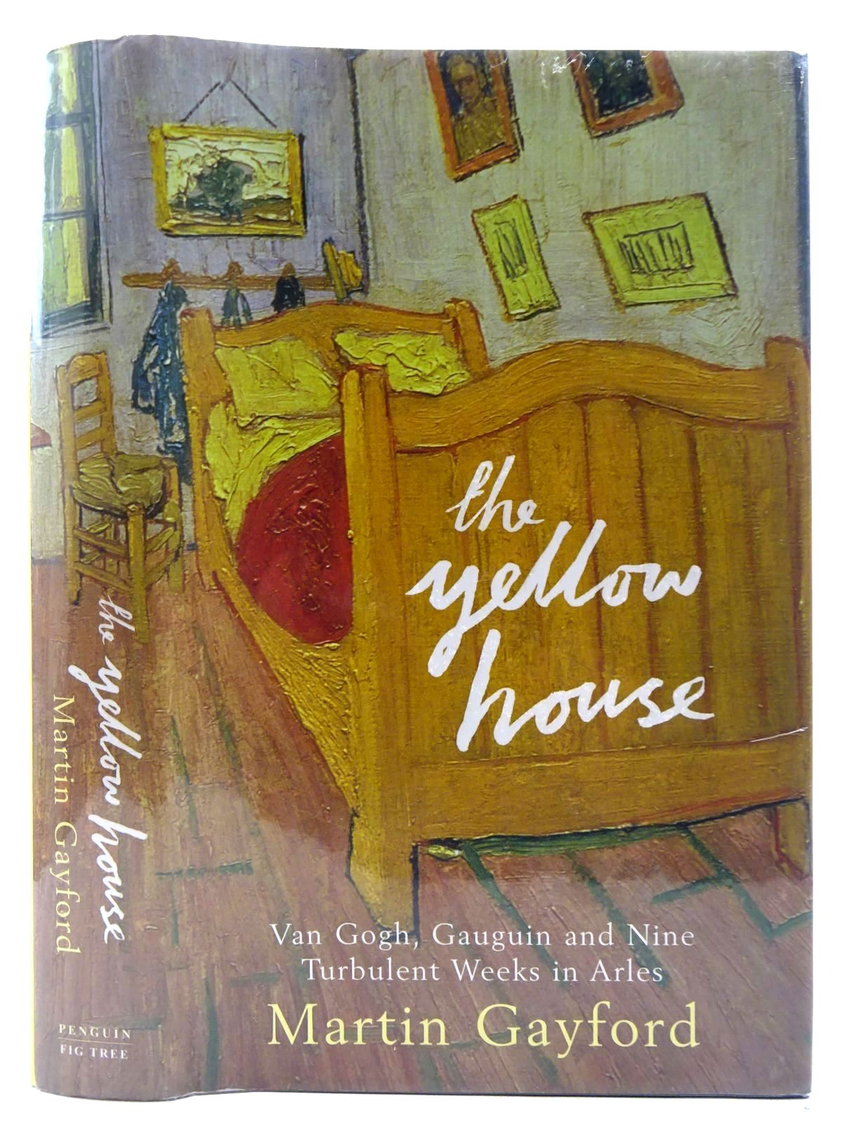 Photo of THE YELLOW HOUSE written by Gayford, Martin published by Fig Tree (STOCK CODE: 2128658)  for sale by Stella & Rose's Books