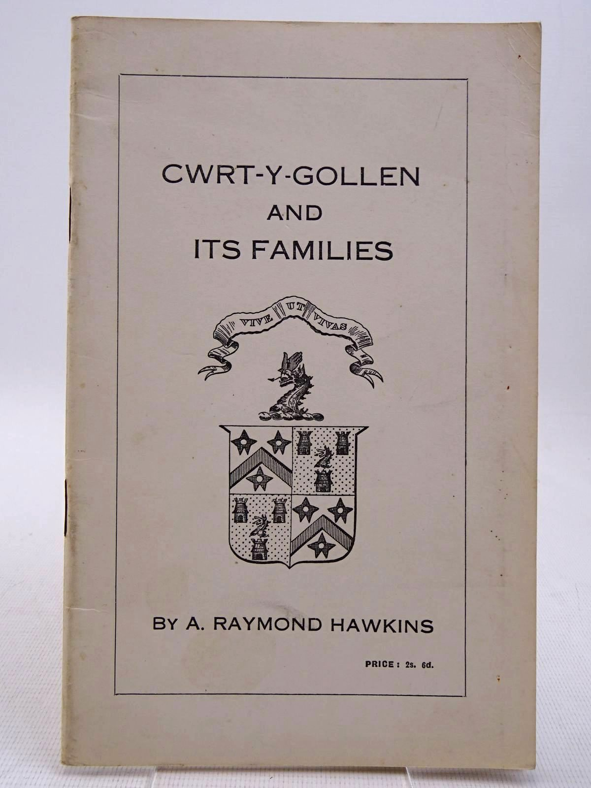 Photo of CWRT-Y-GOLLEN AND ITS FAMILIES written by Hawkins, A. Raymond published by Brecon And Radnor Express (STOCK CODE: 2128706)  for sale by Stella & Rose's Books