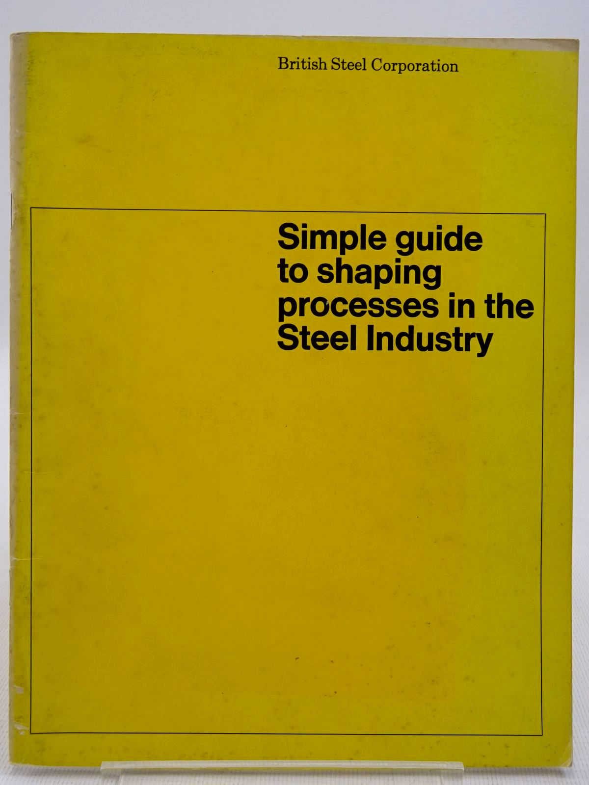 Photo of SIMPLE GUIDE TO SHAPING PROCESSES IN THE STEEL INDUSTRY- Stock Number: 2128710