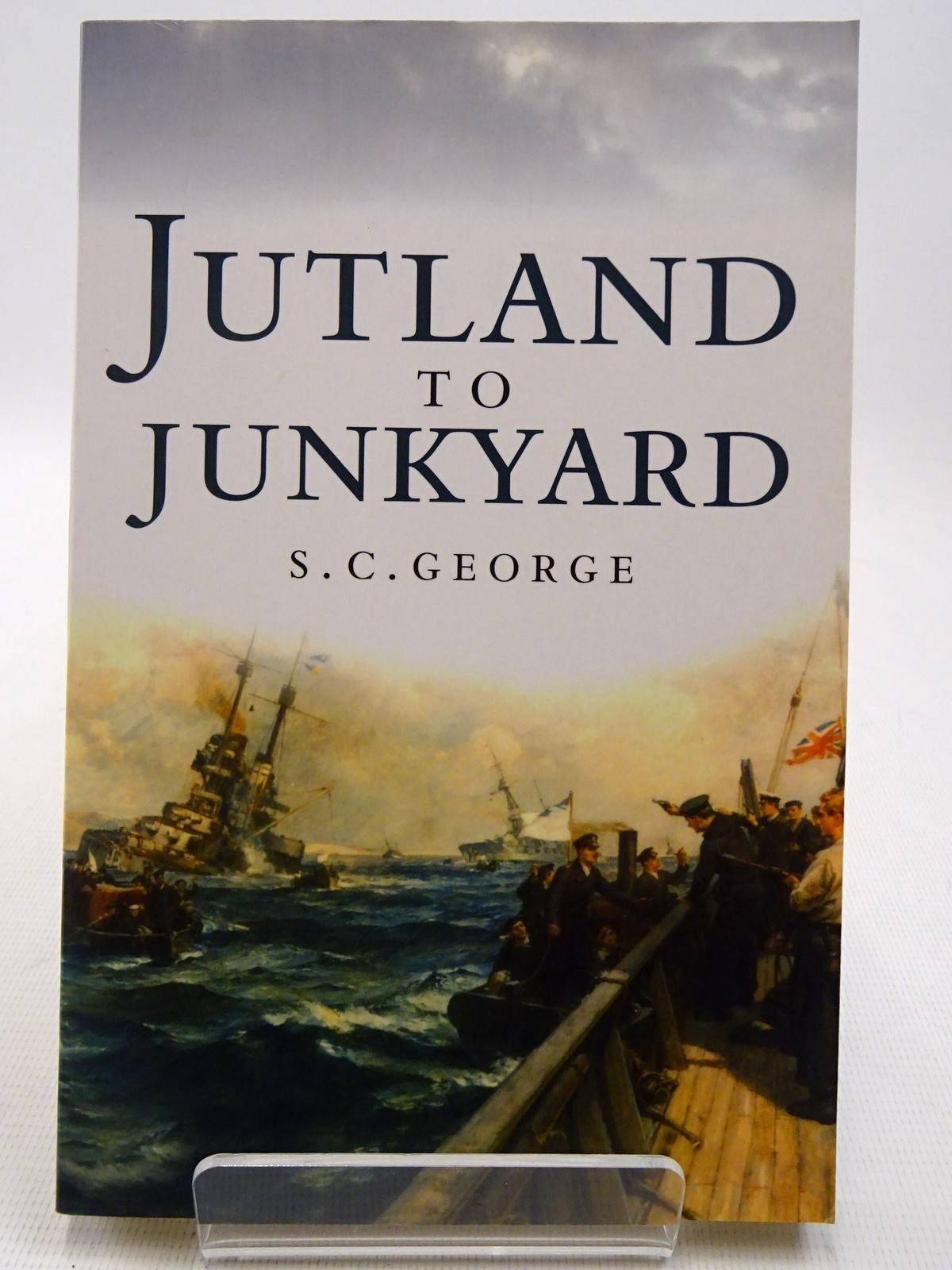 Photo of JUTLAND TO JUNKYARD written by George, S.C. published by Birlinn Limited (STOCK CODE: 2128715)  for sale by Stella & Rose's Books