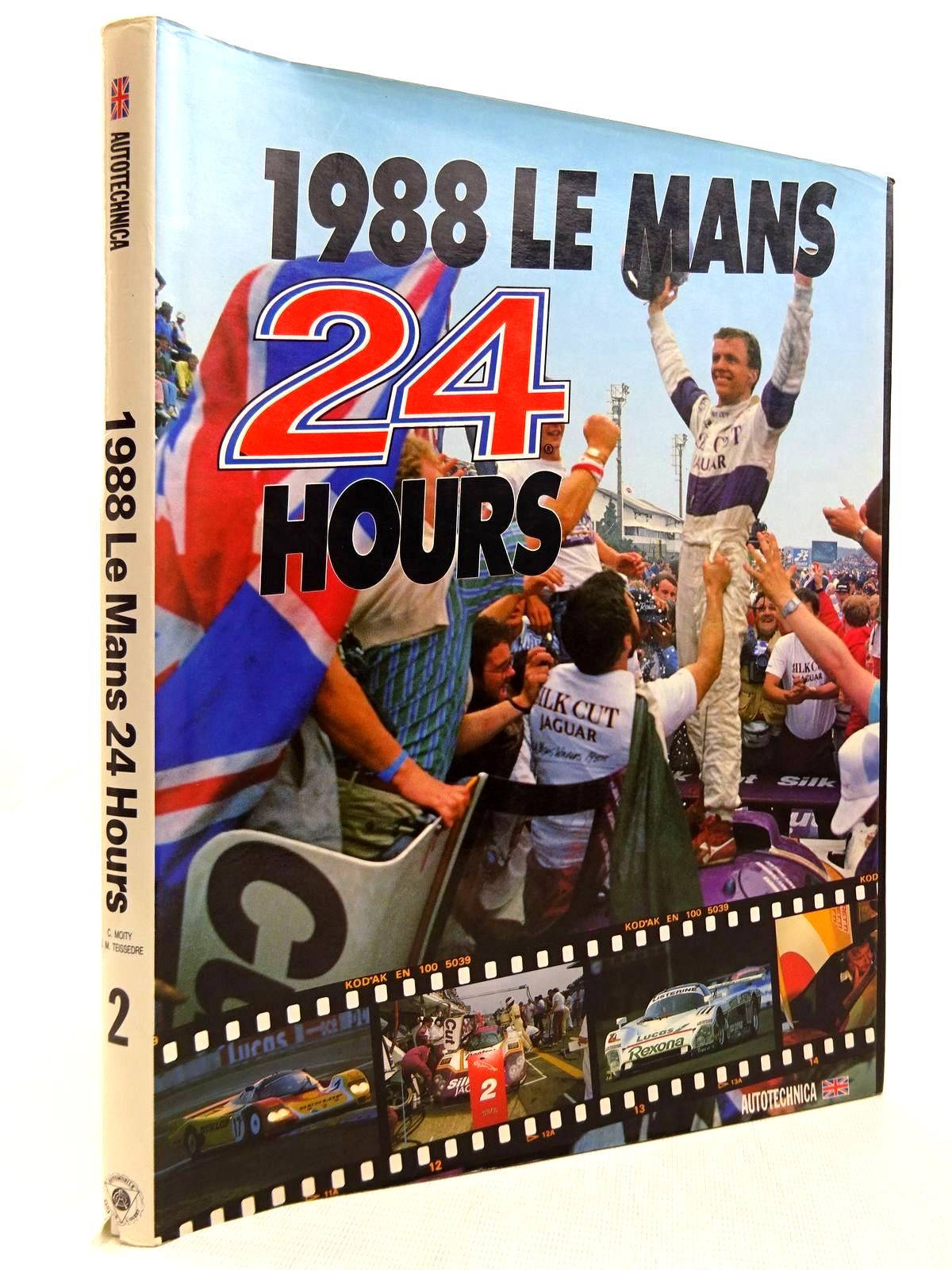 Photo of 1988 LE MANS 24 HOURS written by Moity, Christian Teissedre, Jean-Marc published by Autotechnica (STOCK CODE: 2128758)  for sale by Stella & Rose's Books