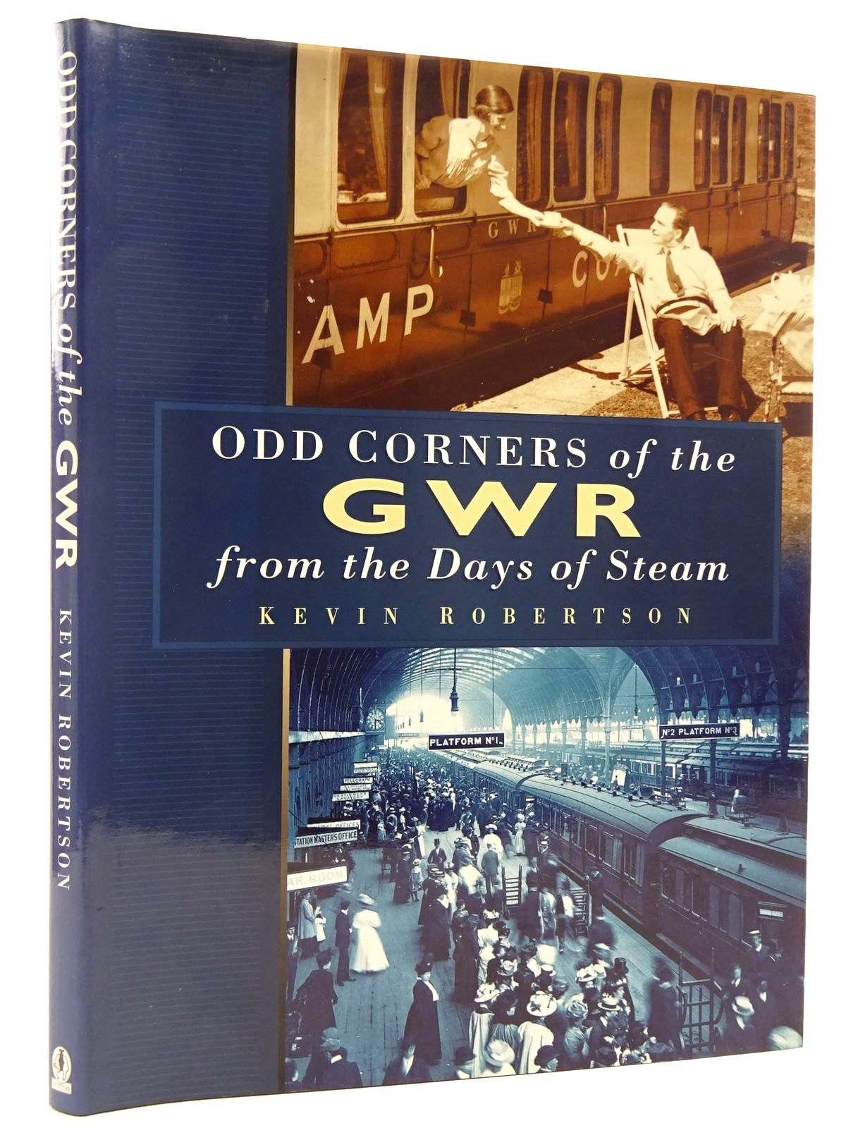 Photo of ODD CORNERS OF THE GWR FROM THE DAYS OF STEAM written by Robertson, Kevin published by Sutton Publishing (STOCK CODE: 2128809)  for sale by Stella & Rose's Books