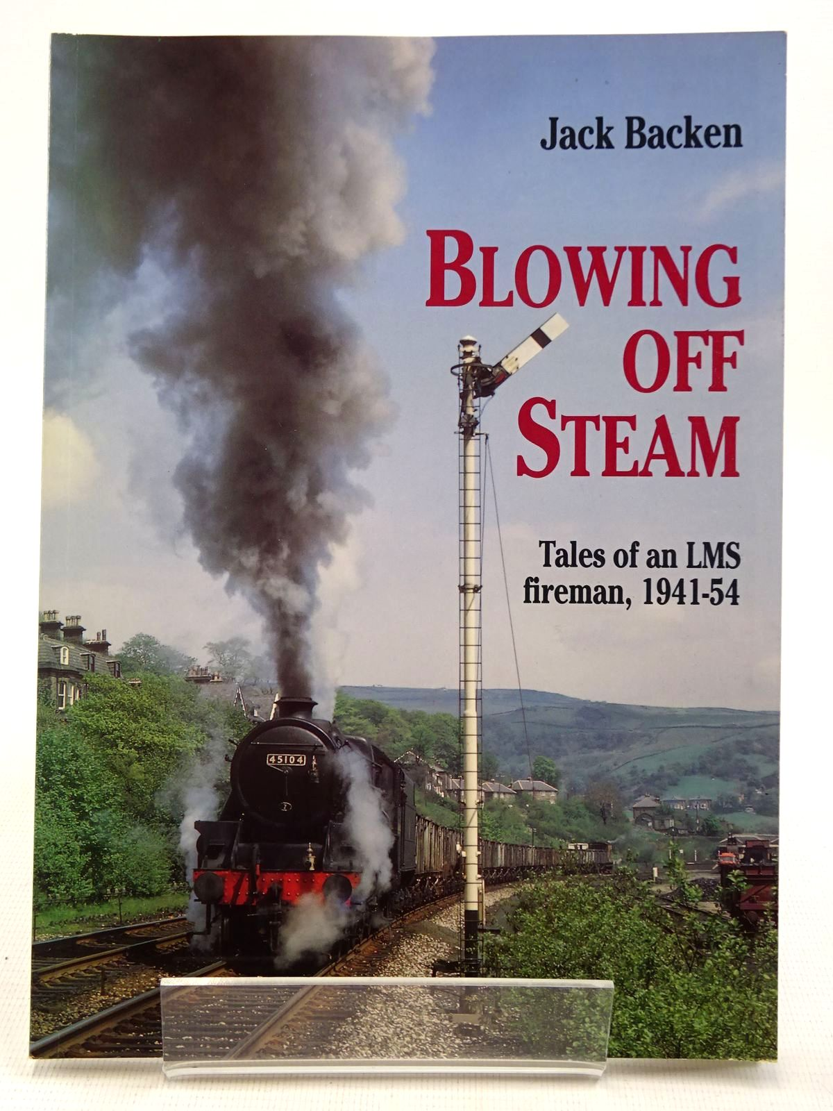 Photo of BLOWING OFF STEAM written by Backen, Jack published by Silver Link Publishing (STOCK CODE: 2128824)  for sale by Stella & Rose's Books
