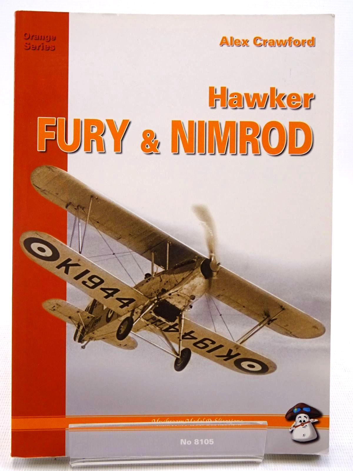 Photo of HAWKER FURY AND NIMROD written by Crawford, Alex published by Stratus (STOCK CODE: 2128834)  for sale by Stella & Rose's Books