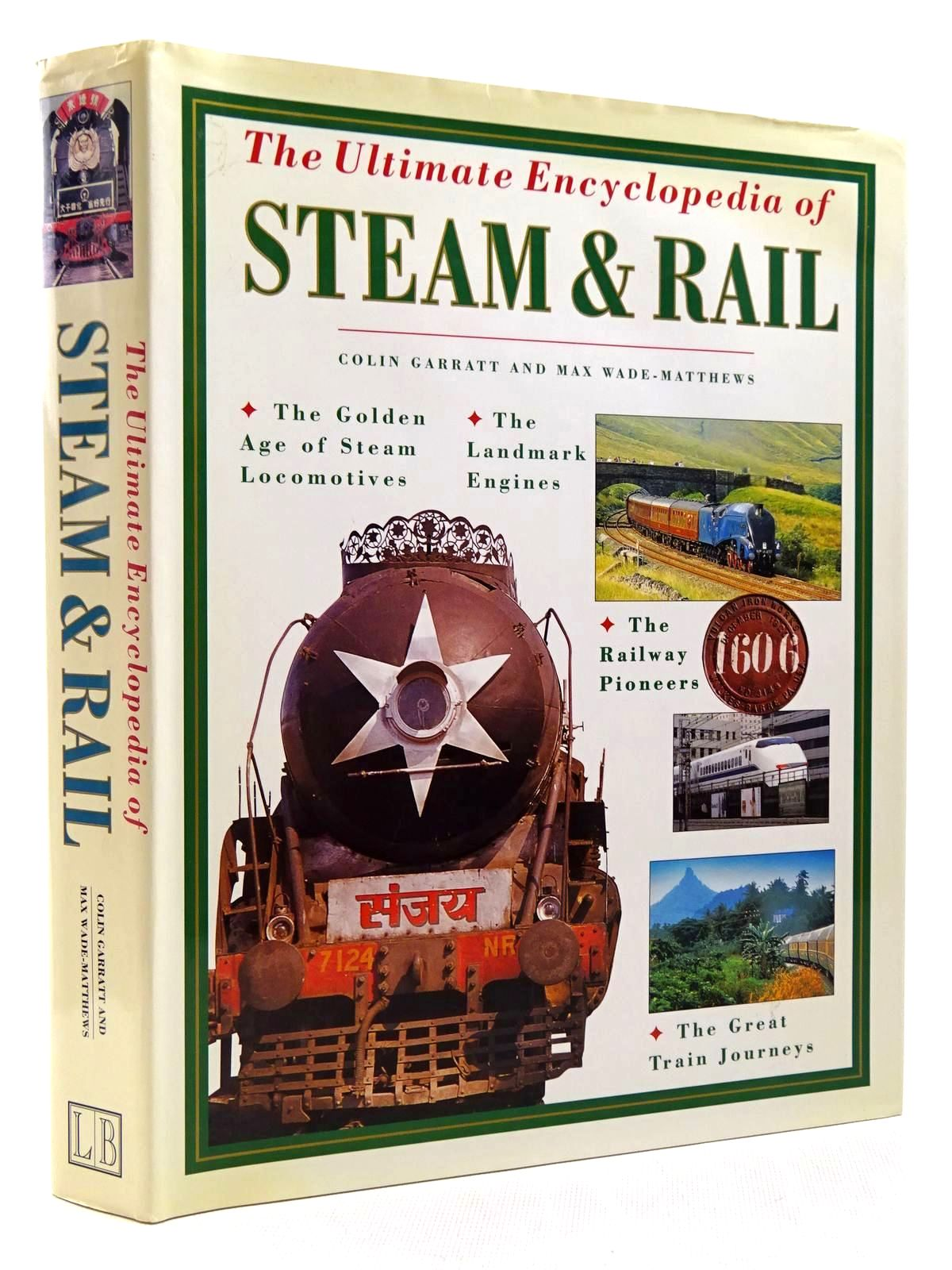 Photo of THE ULTIMATE ENCYCLOPEDIA OF STEAM & RAIL- Stock Number: 2128845