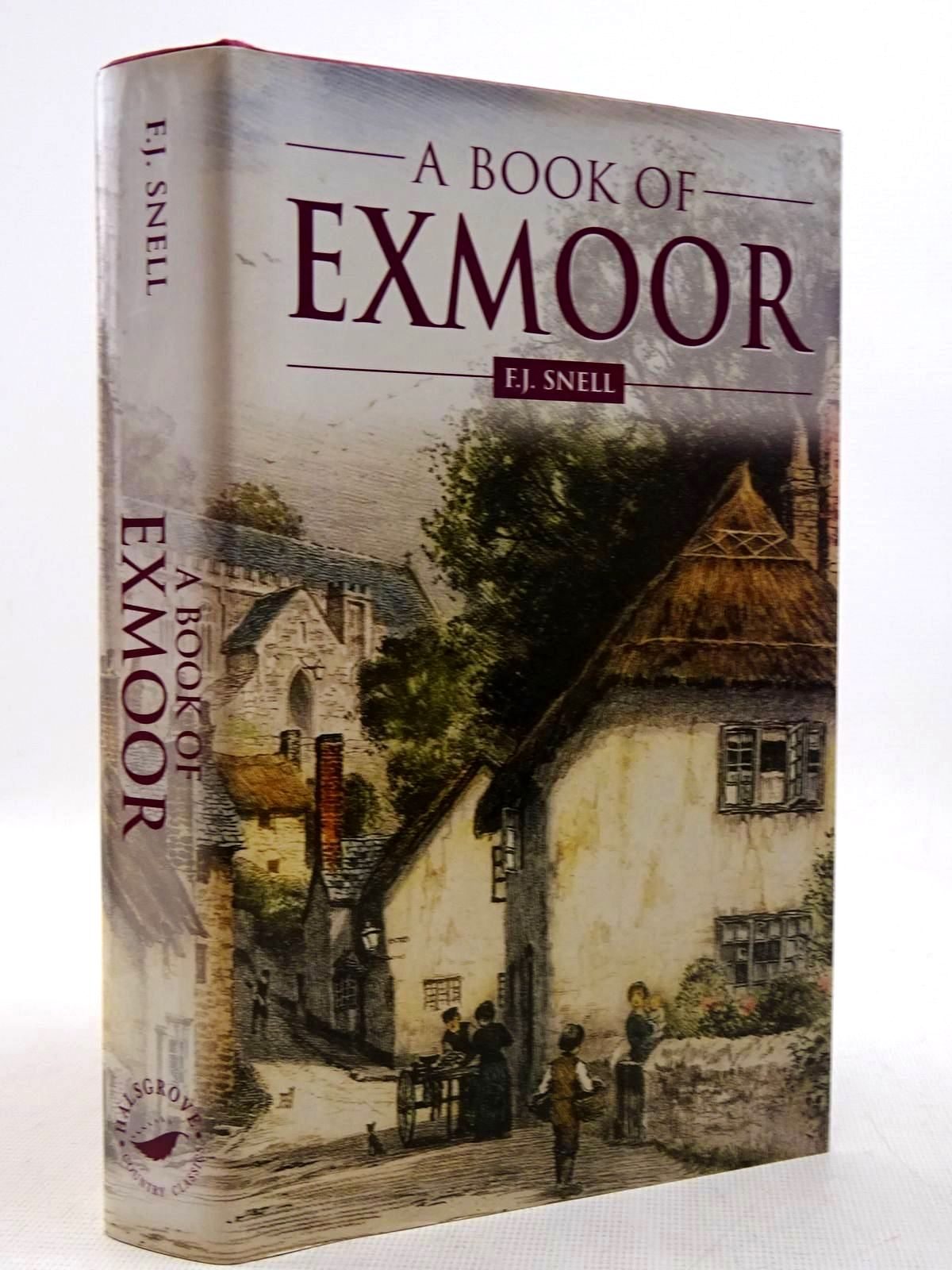 Photo of A BOOK OF EXMOOR written by Snell, F.J. published by Halsgrove (STOCK CODE: 2128924)  for sale by Stella & Rose's Books