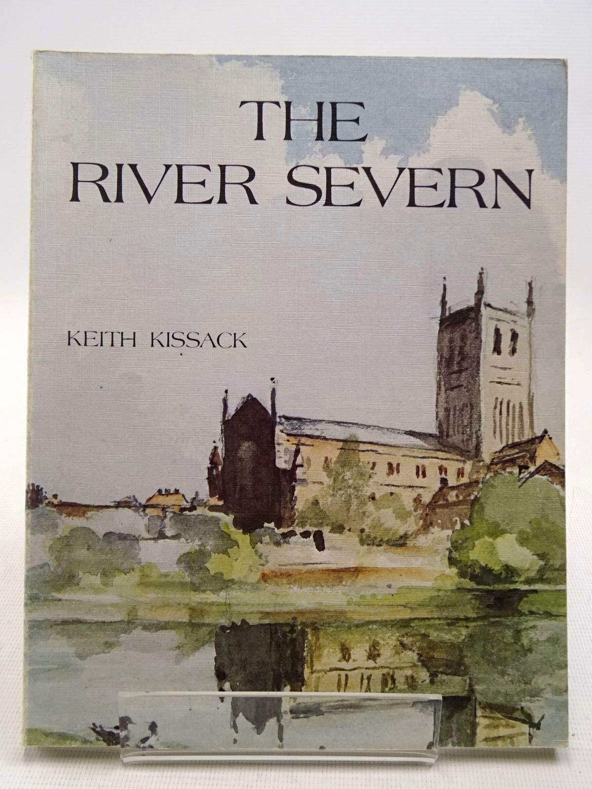 Photo of THE RIVER SEVERN written by Kissack, Keith published by Terence Dalton Limited (STOCK CODE: 2128926)  for sale by Stella & Rose's Books
