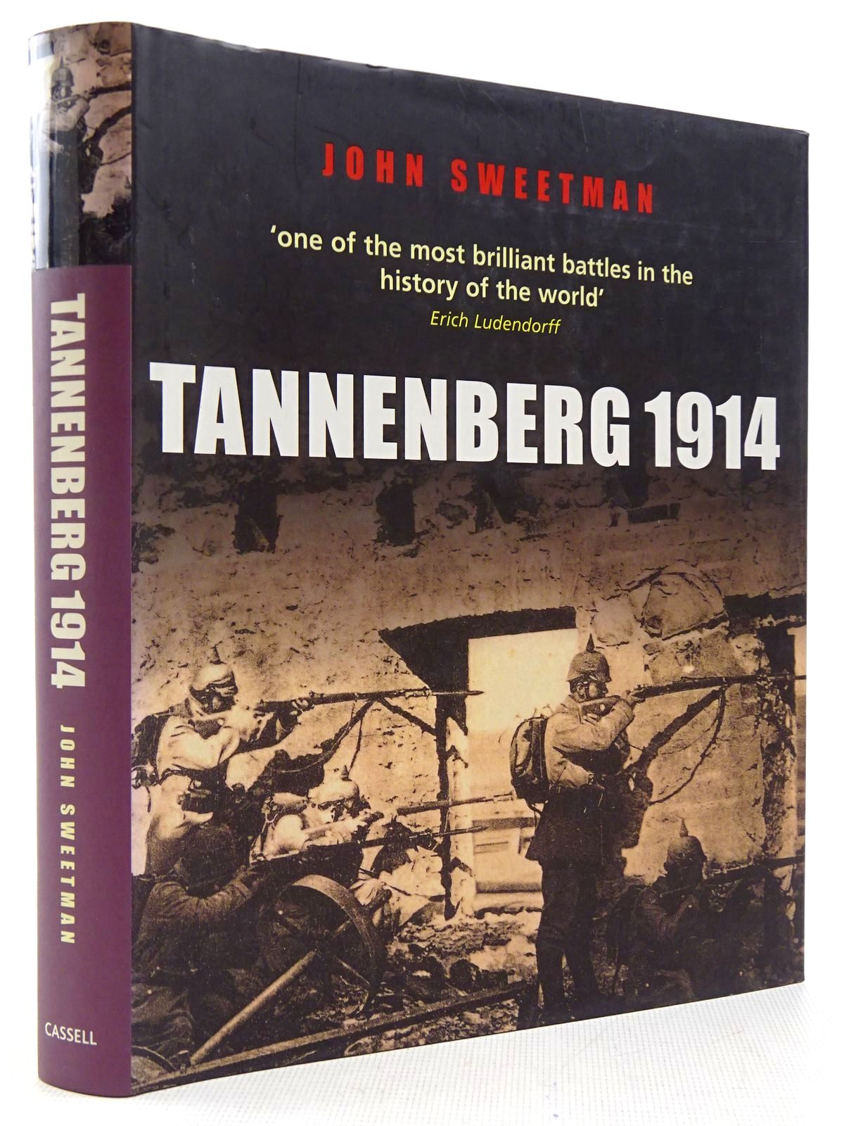 Photo of TANNENBERG 1914 written by Sweetman, John published by Cassell & Co. (STOCK CODE: 2128936)  for sale by Stella & Rose's Books