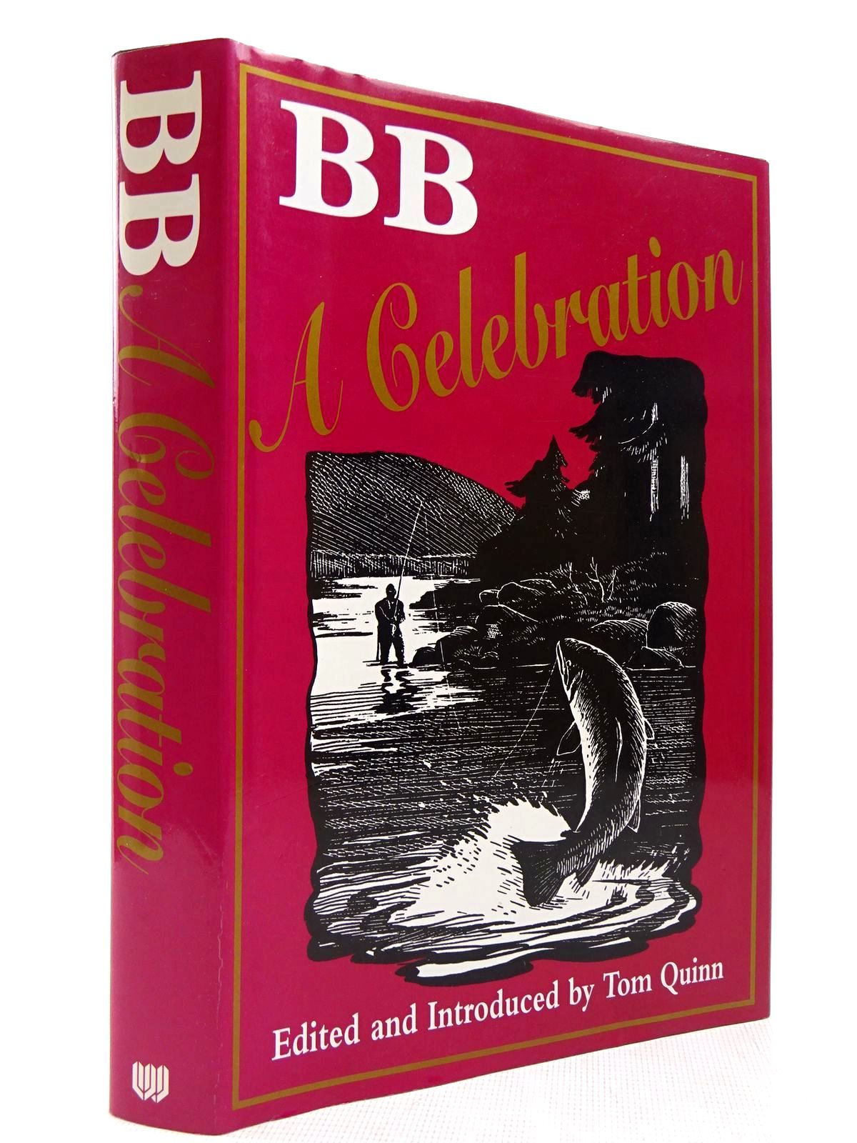 Photo of BB A CELEBRATION written by BB,  Quinn, Tom illustrated by BB,  published by Wharncliffe Publishing Limited (STOCK CODE: 2128938)  for sale by Stella & Rose's Books