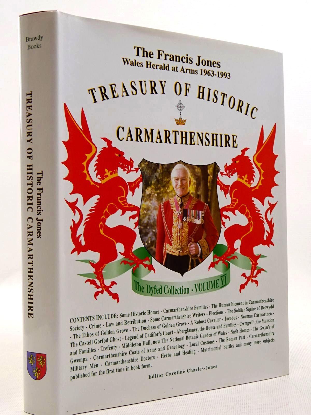 Photo of THE FRANCIS JONES TREASURY OF HISTORIC CARMARTHENSHIRE- Stock Number: 2128995