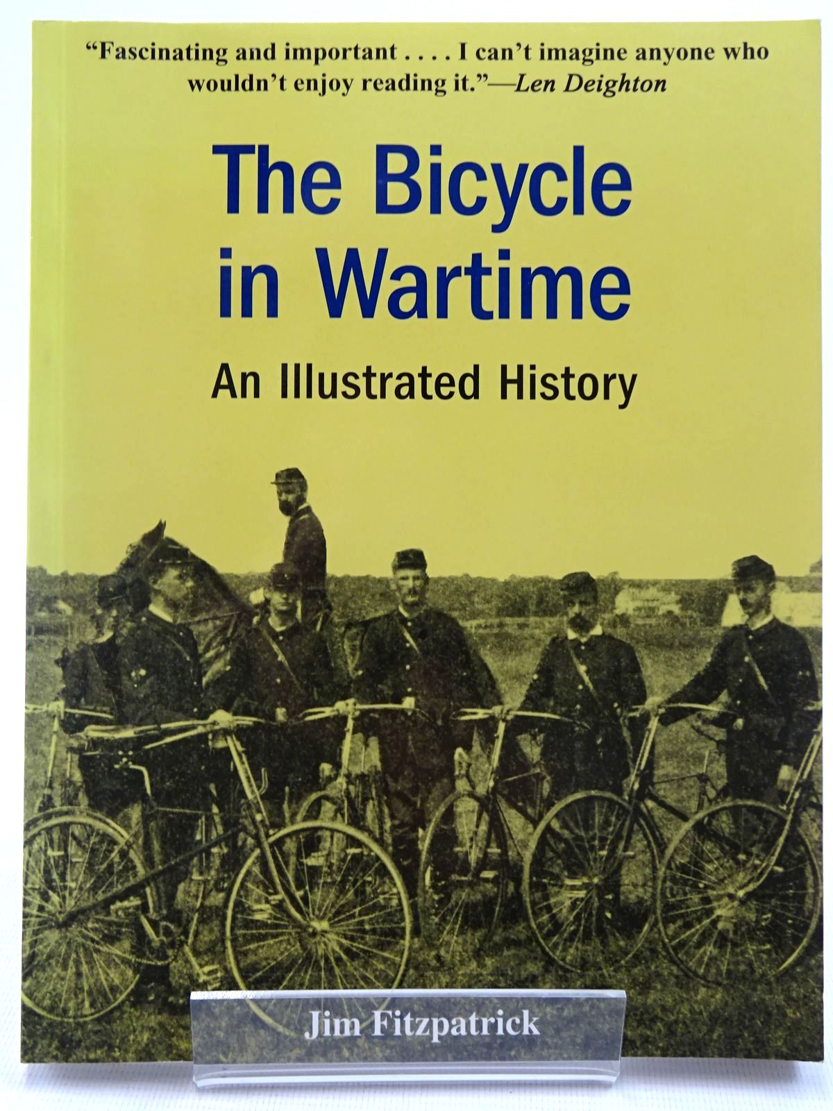 Photo of THE BICYCLE IN WARTIME AN ILLUSTRATED HISTORY- Stock Number: 2129009