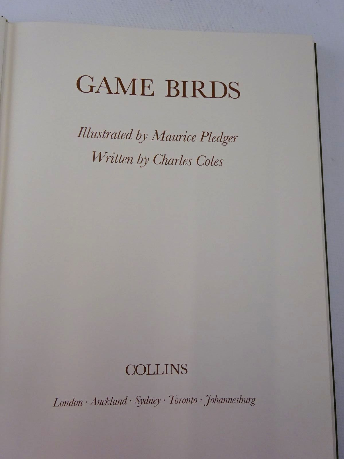 Photo of GAME BIRDS written by Coles, Charles illustrated by Pledger, Maurice published by Collins (STOCK CODE: 2129028)  for sale by Stella & Rose's Books