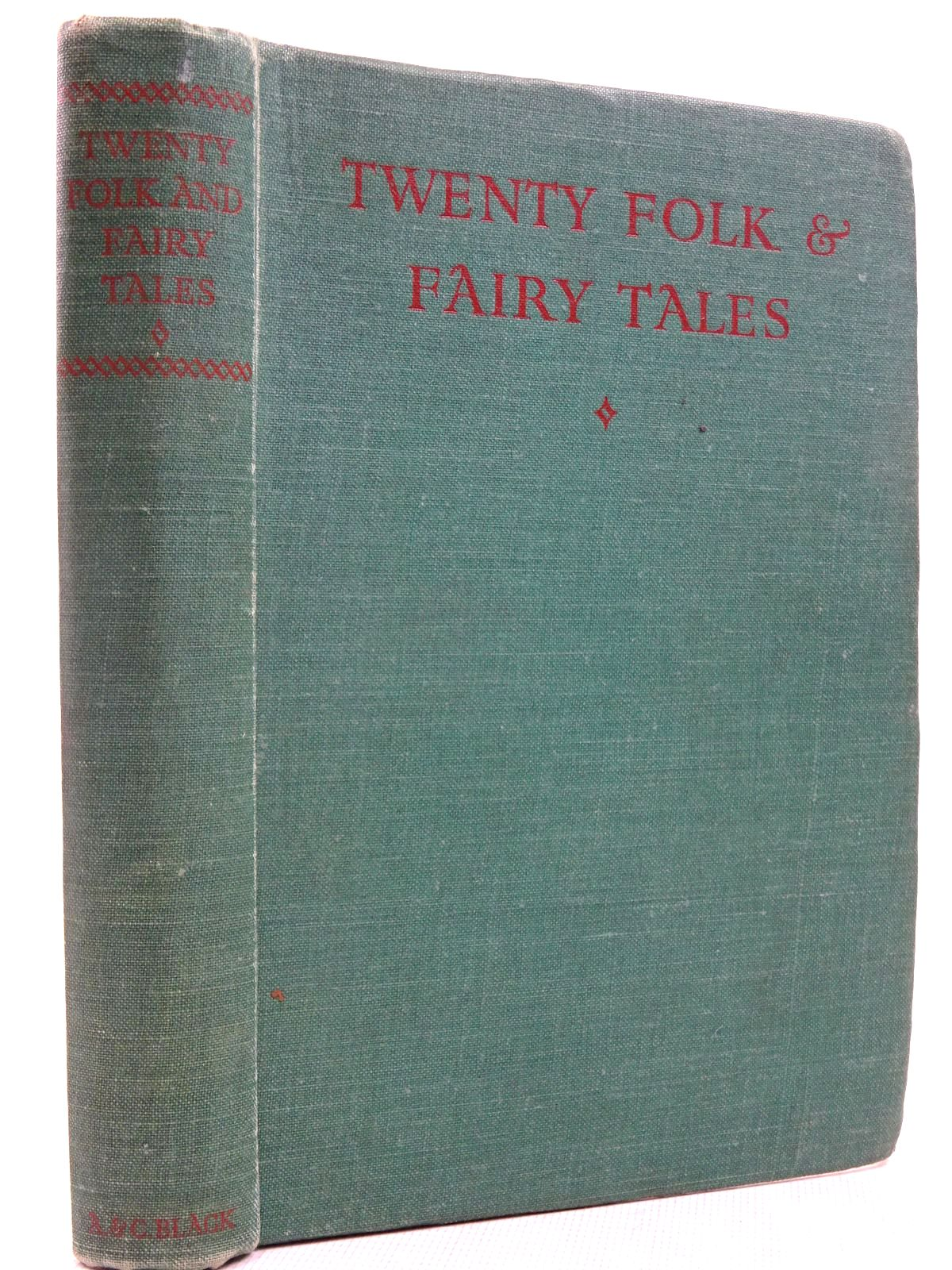 Photo of TWENTY FOLK AND FAIRY TALES FROM EAST TO WEST illustrated by Folkard, Charles published by A. & C. Black (STOCK CODE: 2129065)  for sale by Stella & Rose's Books