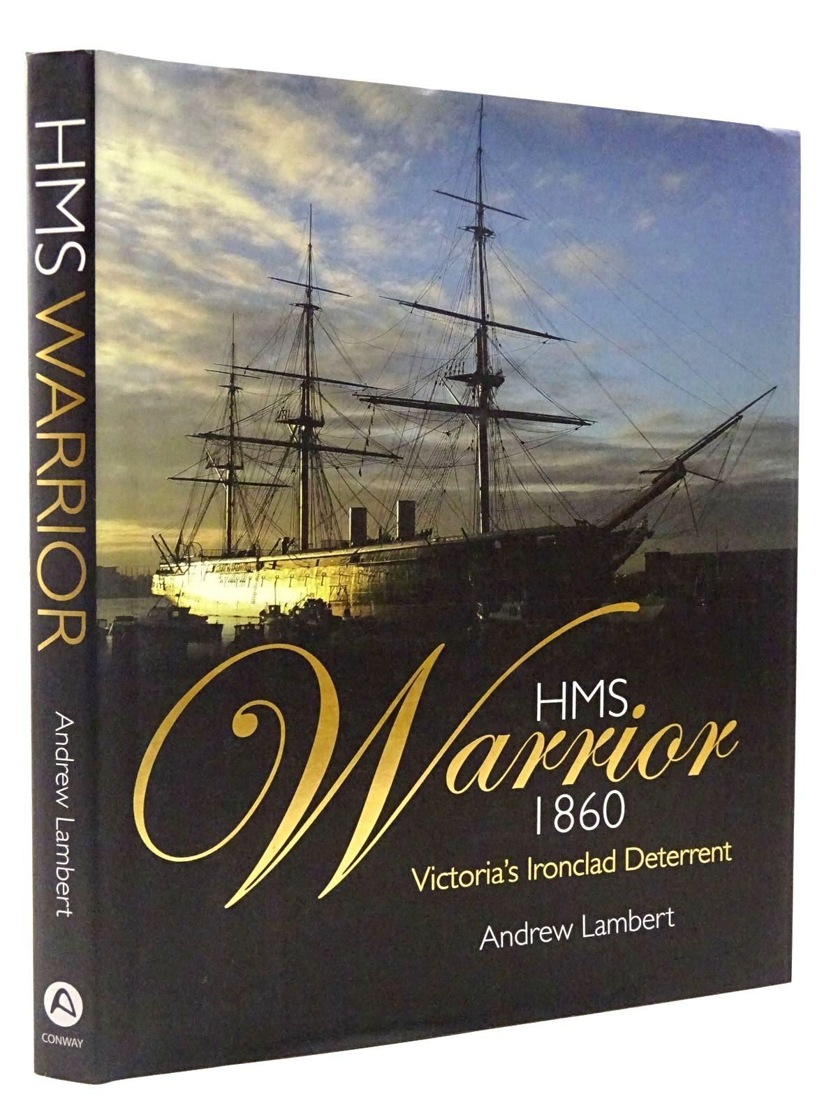 Photo of HMS WARRIOR 1860 VICTORIA'S IRONCLAD DETERRENT- Stock Number: 2129075