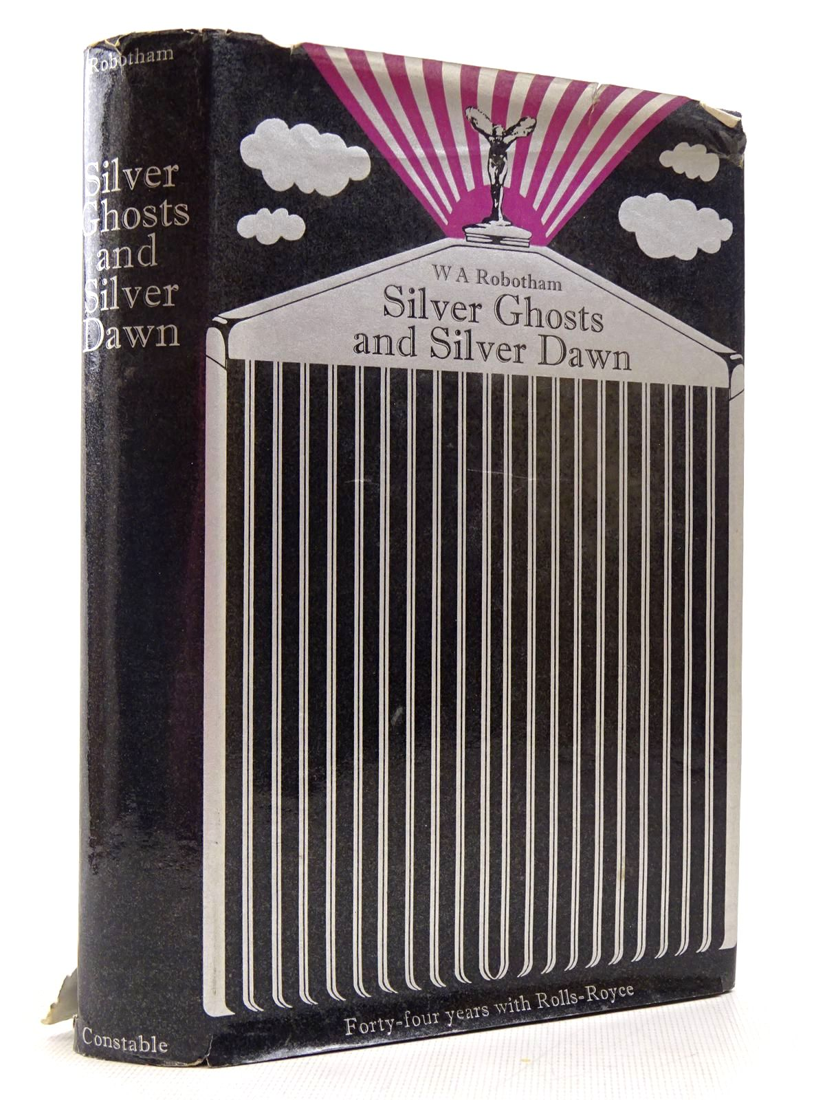 Photo of SILVER GHOSTS & SILVER DAWN written by Robotham, W.A. published by Constable (STOCK CODE: 2129131)  for sale by Stella & Rose's Books