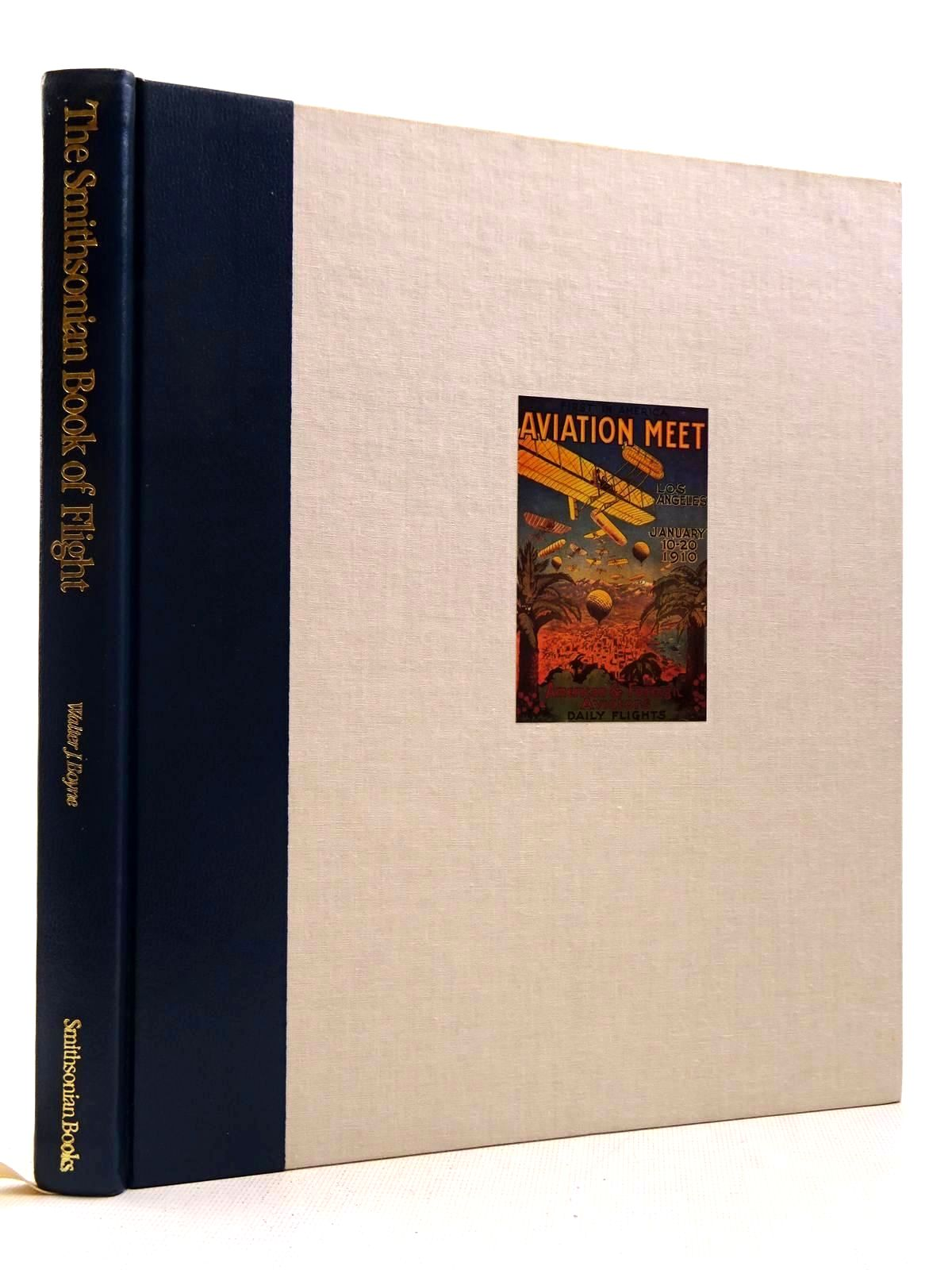Photo of THE SMITHSONIAN BOOK OF FLIGHT written by Boyne, Walter J. published by Smithsonian Books, Orion Books (STOCK CODE: 2129141)  for sale by Stella & Rose's Books