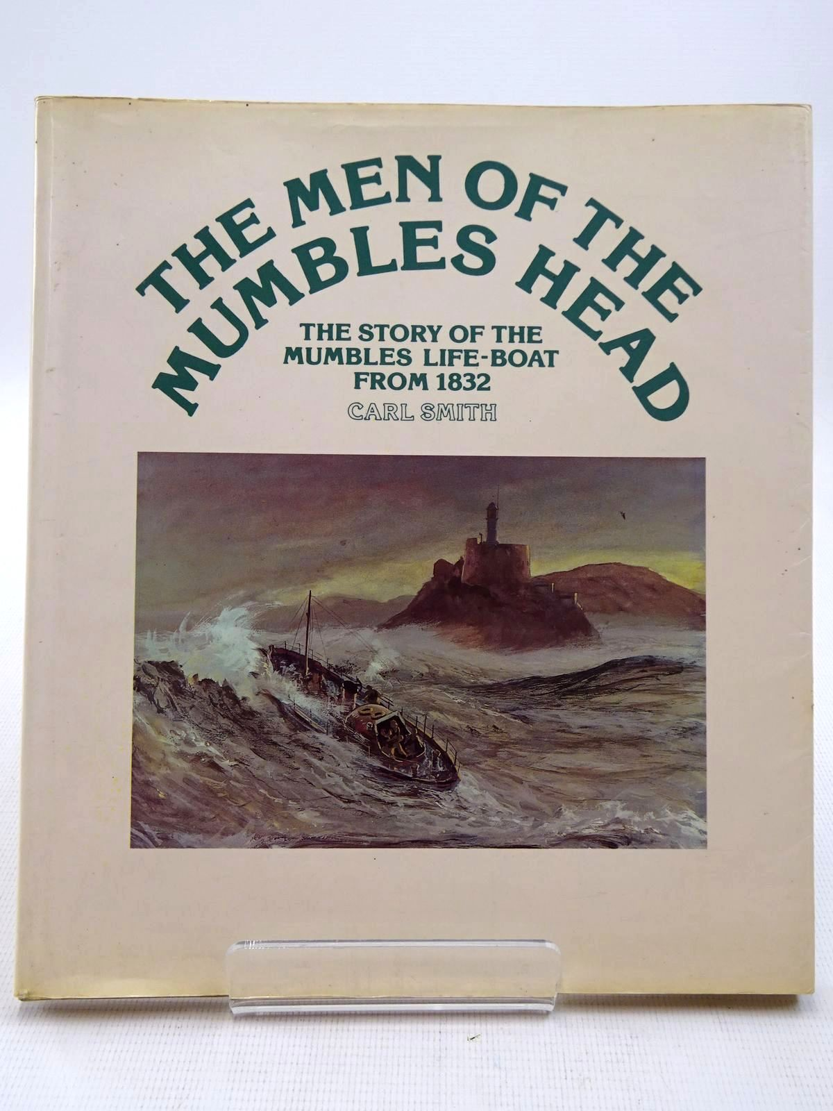 Photo of THE MEN OF THE MUMBLES HEAD THE STORY OF THE MUMBLES LIFE-BOAT FROM 1832- Stock Number: 2129145