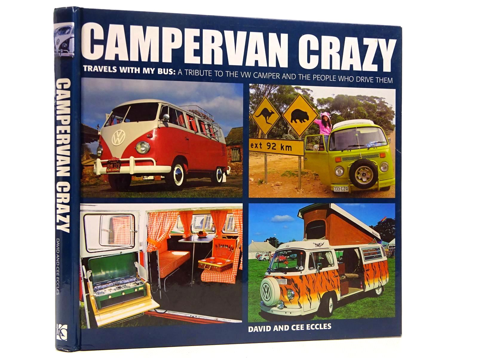 Photo of CAMPERVAN CRAZY written by Eccles, David<br />Eccles, Cee published by Kyle Cathie Limited (STOCK CODE: 2129147)  for sale by Stella & Rose's Books