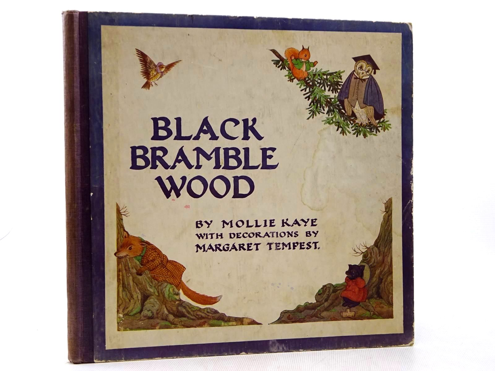 Photo of BLACK BRAMBLE WOOD written by Kaye, Mollie illustrated by Tempest, Margaret published by Collins (STOCK CODE: 2129200)  for sale by Stella & Rose's Books
