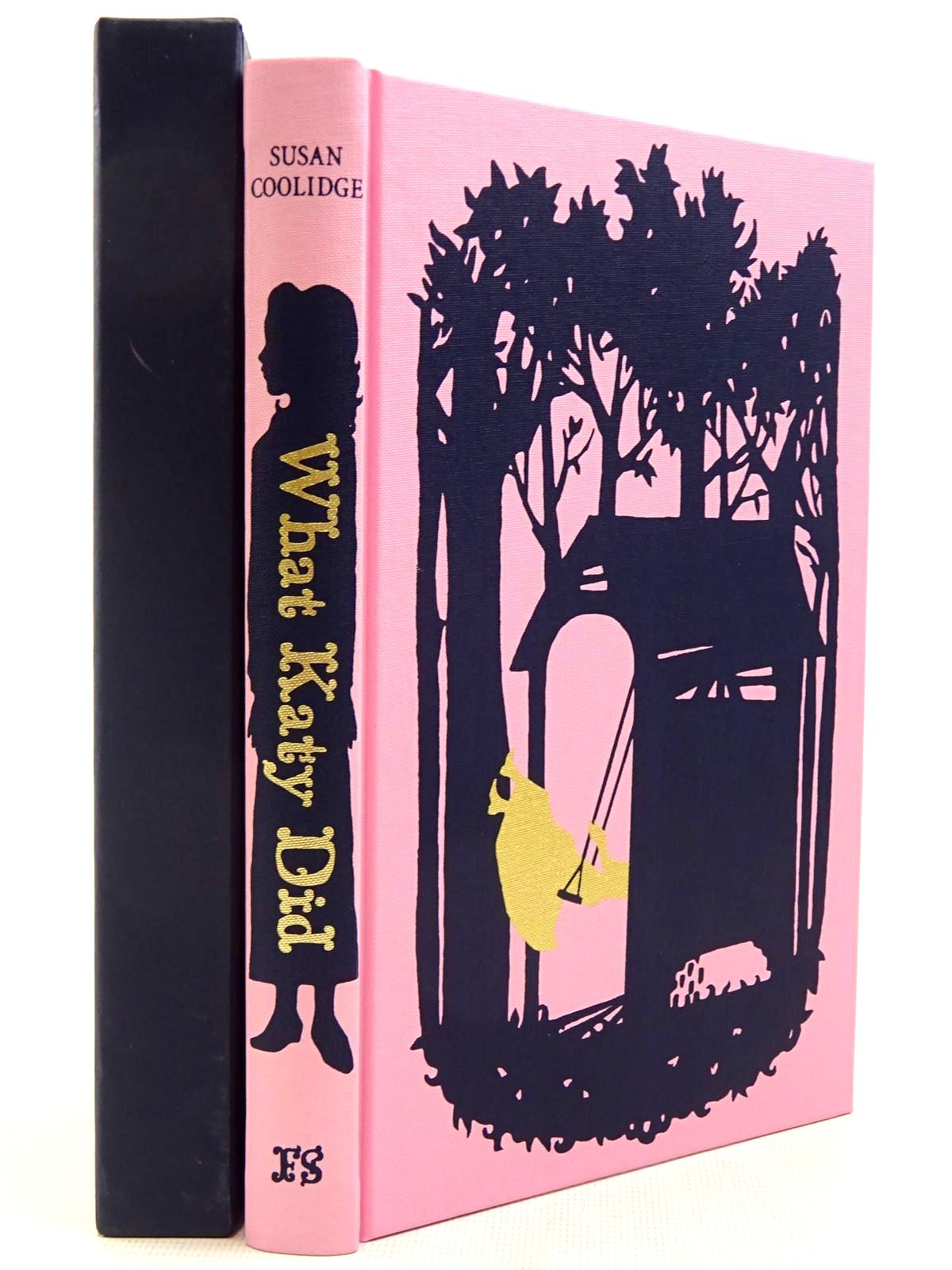 Photo of WHAT KATY DID written by Coolidge, Susan Craig, Amanda illustrated by Staffo, Deanna published by Folio Society (STOCK CODE: 2129202)  for sale by Stella & Rose's Books