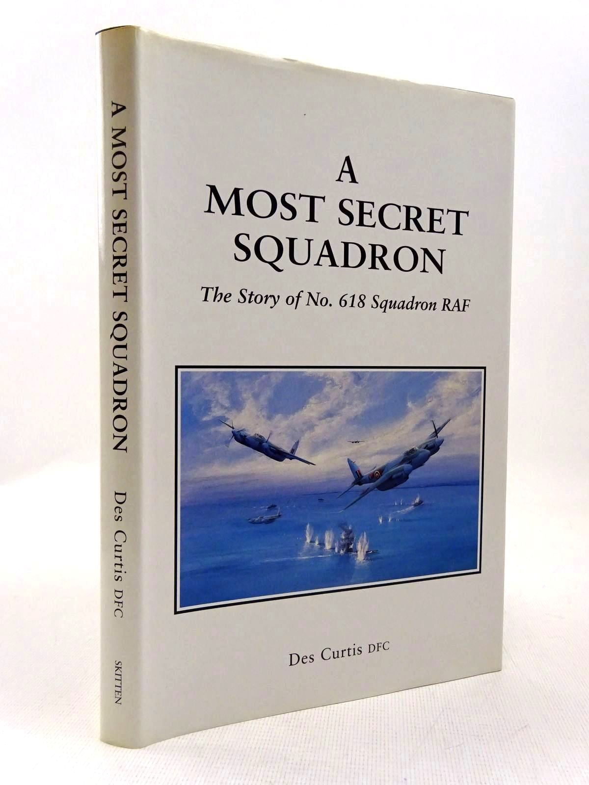 Photo of A MOST SECRET SQUADRON written by Curtis, Des published by Skitten Books (STOCK CODE: 2129280)  for sale by Stella & Rose's Books