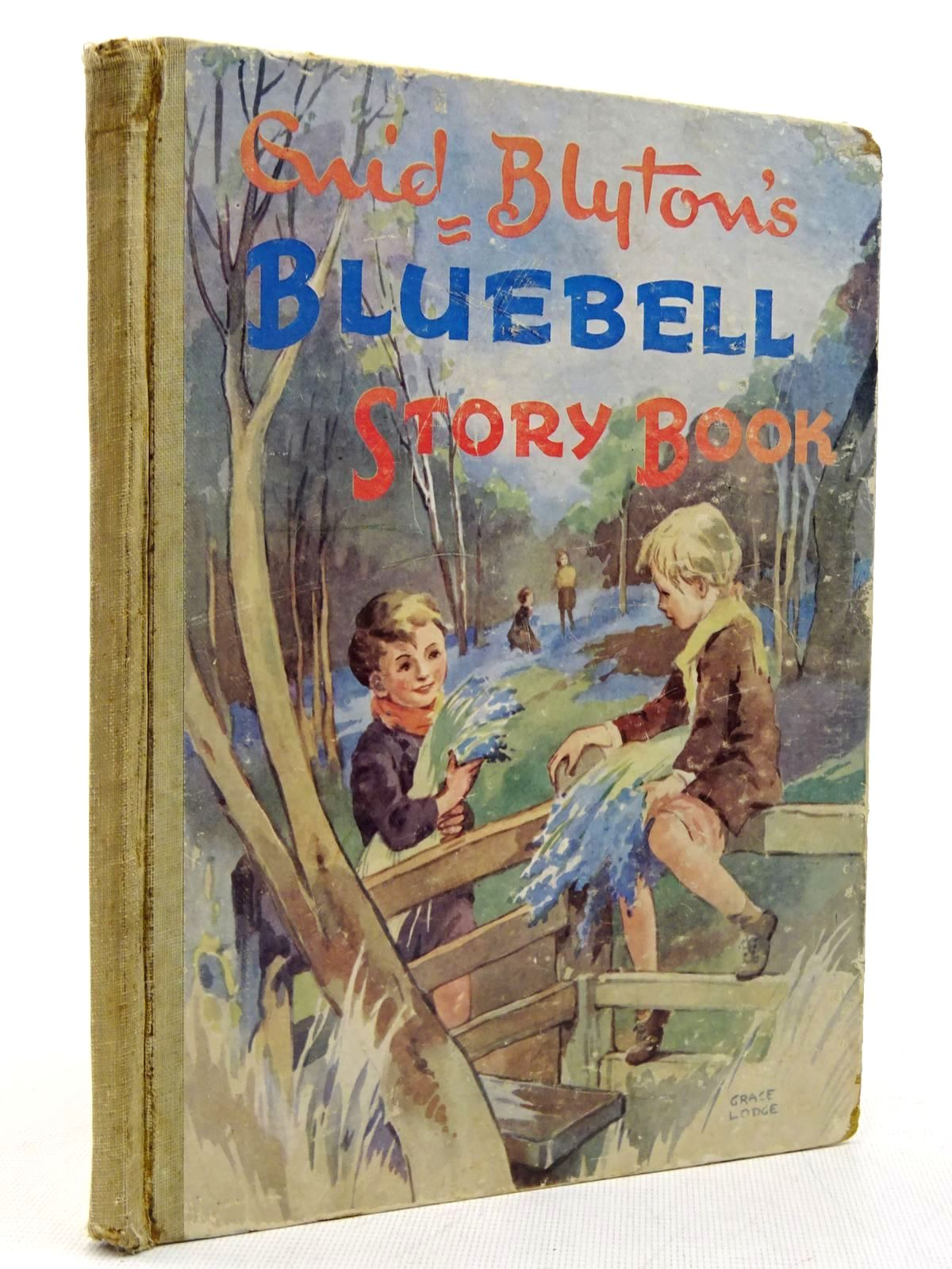 Photo of ENID BLYTON'S BLUEBELL STORY BOOK written by Blyton, Enid illustrated by Lodge, Grace published by Latimer House Ltd. (STOCK CODE: 2129334)  for sale by Stella & Rose's Books