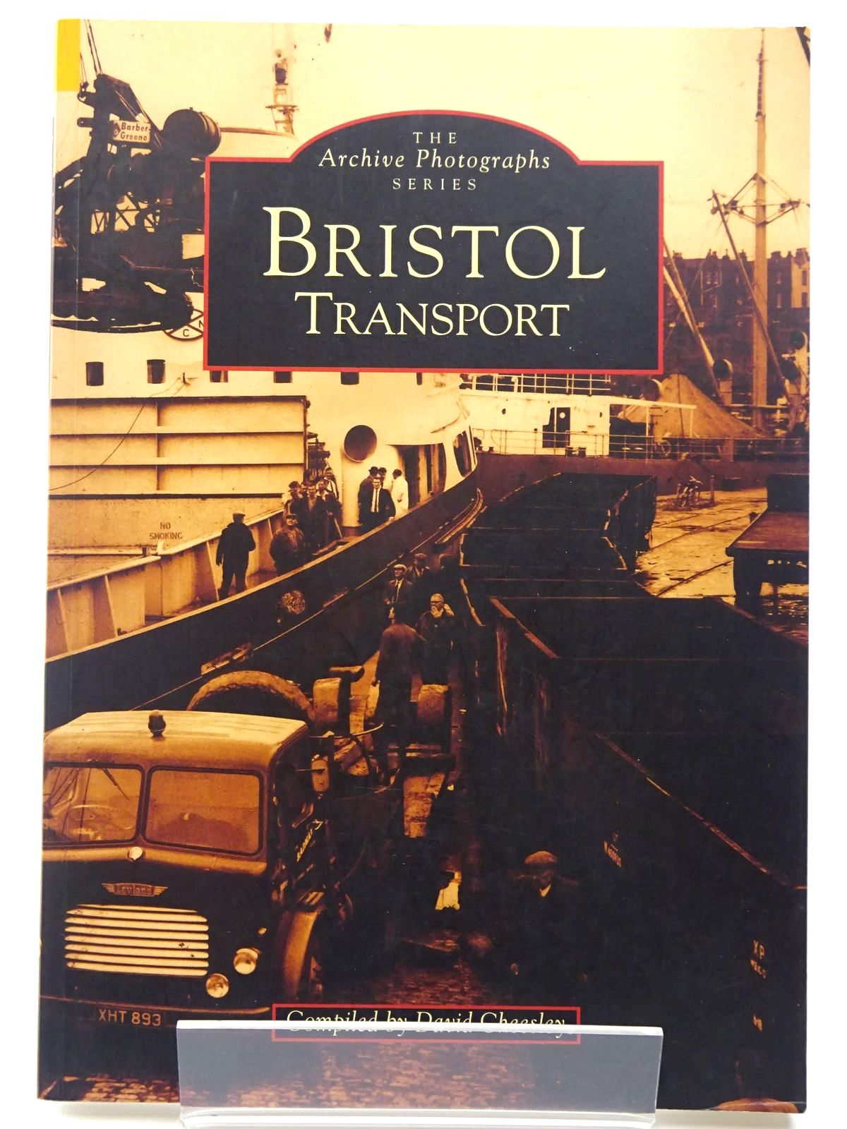 Photo of BRISTOL TRANSPORT written by Cheesley, David published by Tempus (STOCK CODE: 2129538)  for sale by Stella & Rose's Books