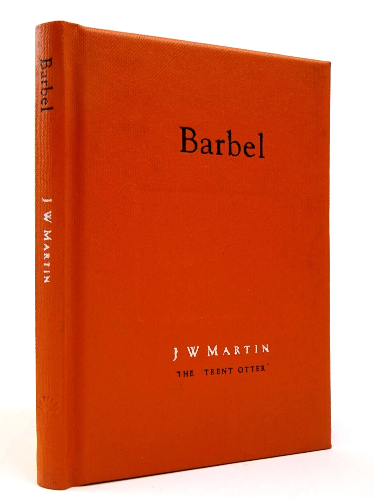 Photo of BARBEL written by Martin, J.W. illustrated by Cook, Paul published by The Medlar Press (STOCK CODE: 2129555)  for sale by Stella & Rose's Books