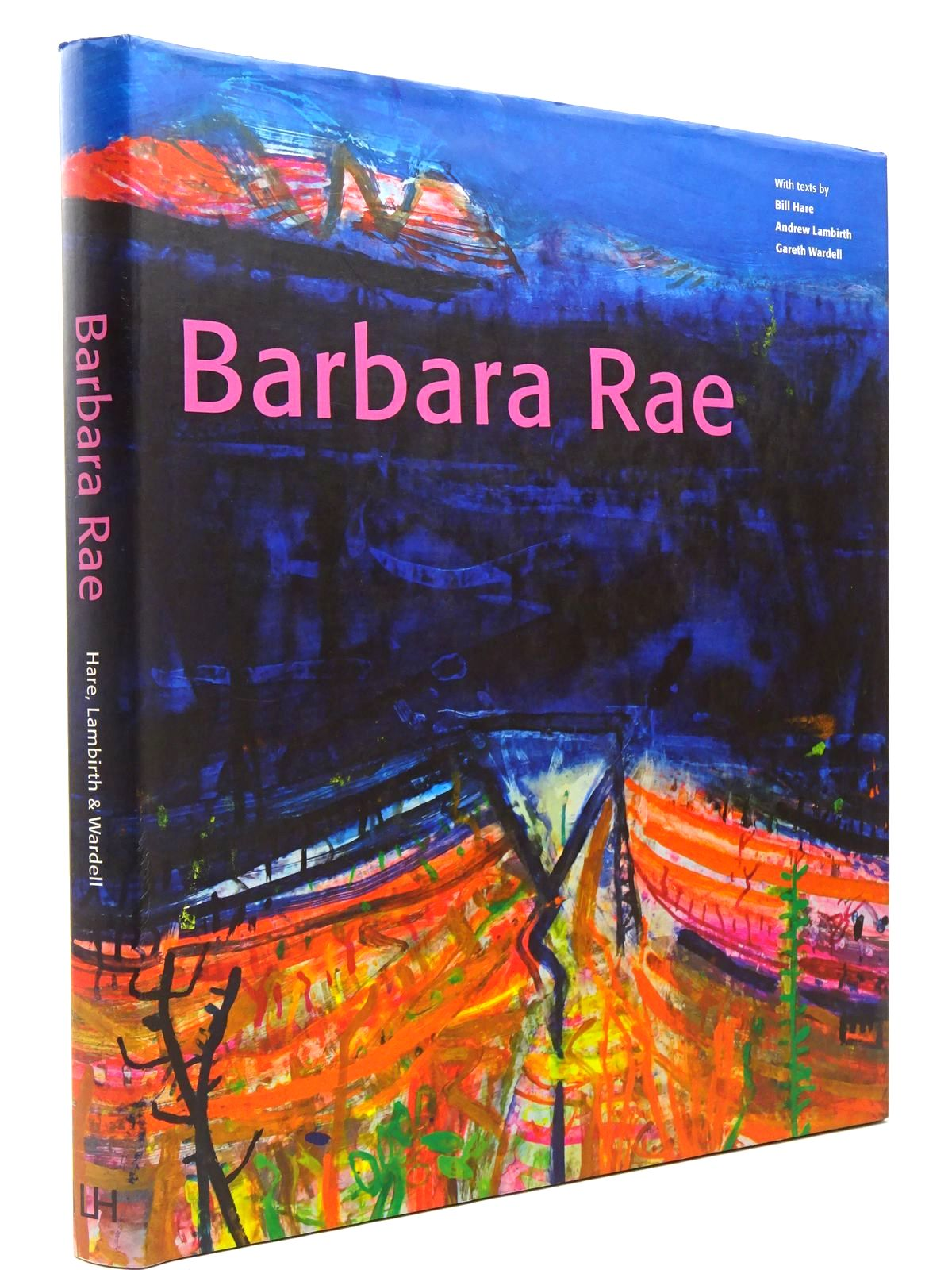 Photo of BARBARA RAE written by Wardell, Gareth<br />Lambirth, Andrew<br />Hare, Bill illustrated by Rae, Barbara published by Lund Humphries (STOCK CODE: 2129600)  for sale by Stella & Rose's Books