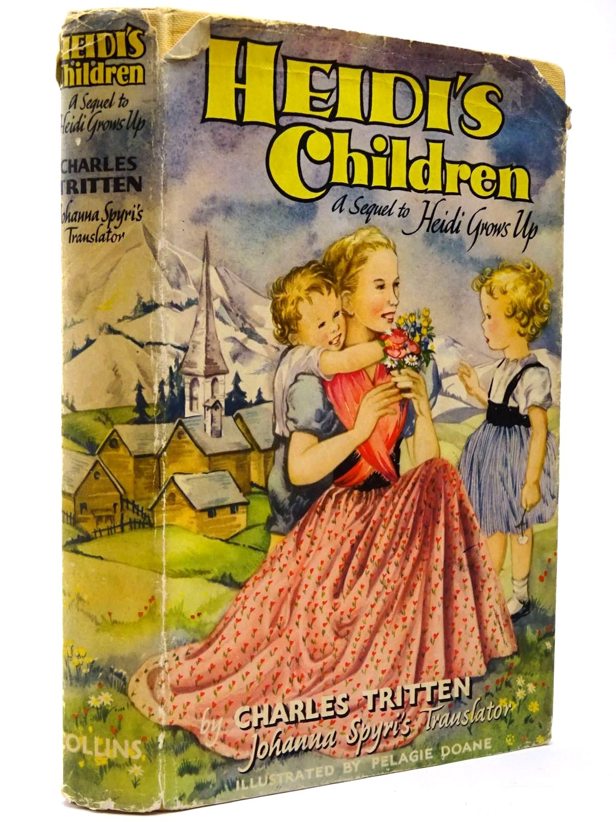 Photo of HEIDI'S CHILDREN written by Spyri, Johanna<br />Tritten, Charles illustrated by Doane, Pelagie published by Collins (STOCK CODE: 2129603)  for sale by Stella & Rose's Books