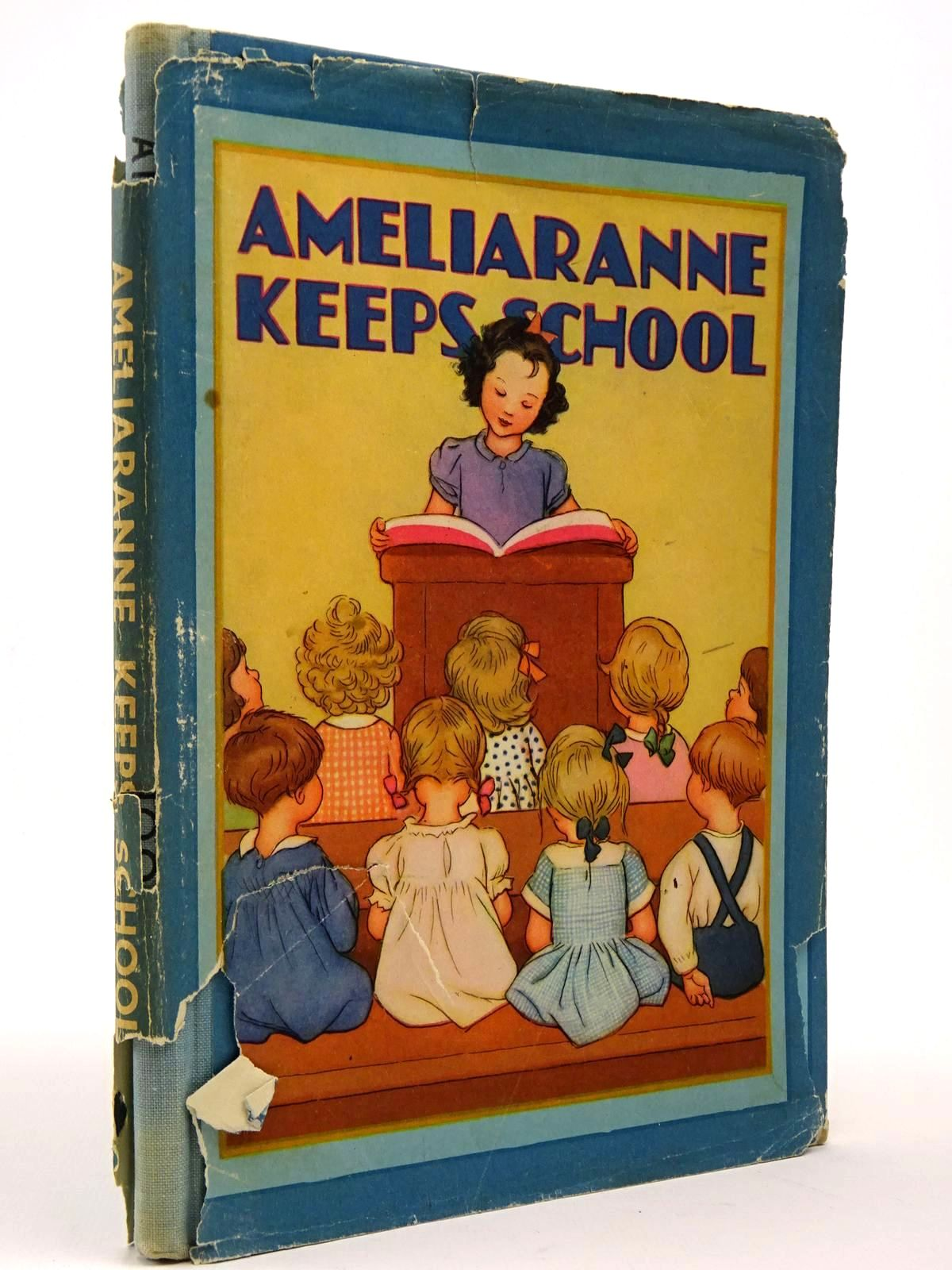 Photo of AMELIARANNE KEEPS SCHOOL written by Heward, Constance illustrated by Pearse, S.B. published by George G. Harrap & Co. Ltd. (STOCK CODE: 2129606)  for sale by Stella & Rose's Books