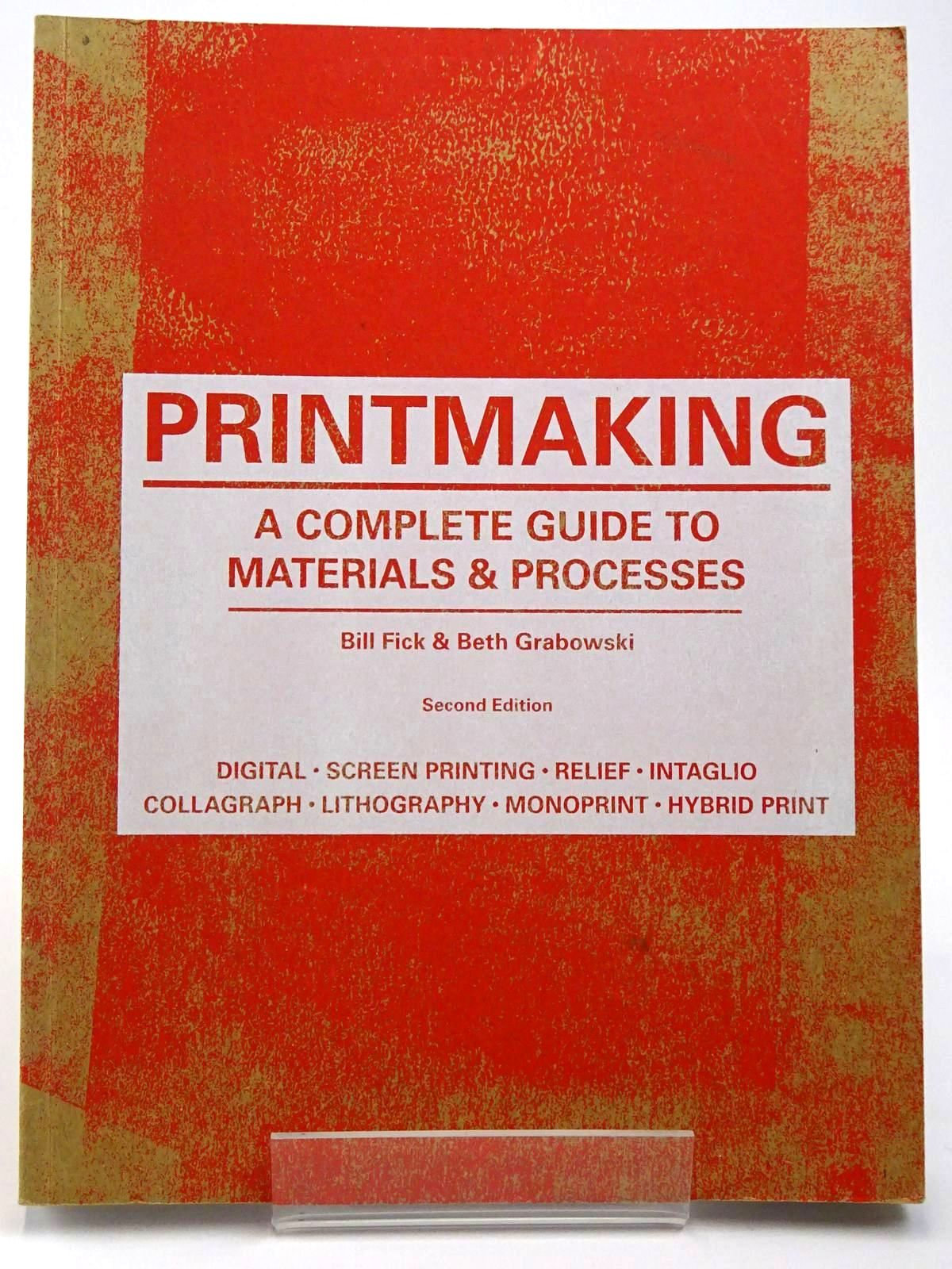 Photo of PRINTMAKING A COMPLETE GUIDE TO MATERIALS & PROCESSES- Stock Number: 2129645