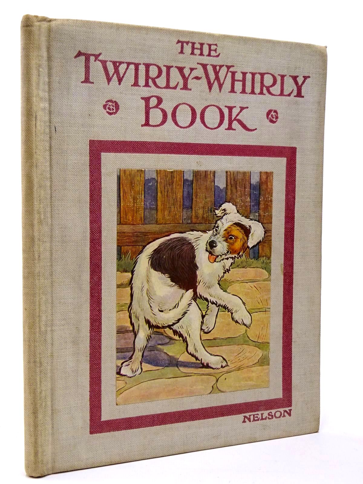 Photo of THE TWIRLY-WHIRLY BOOK- Stock Number: 2129669