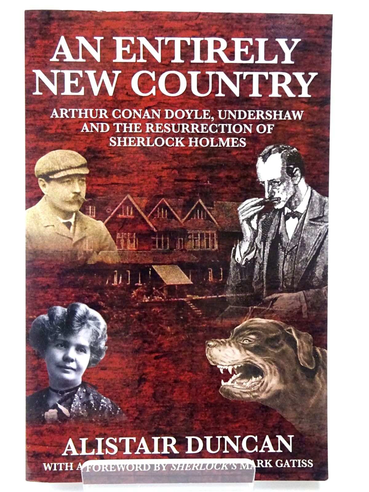Photo of AN ENTIRELY NEW COUNTRY written by Duncan, Alistair published by Mx Publishing (STOCK CODE: 2129758)  for sale by Stella & Rose's Books