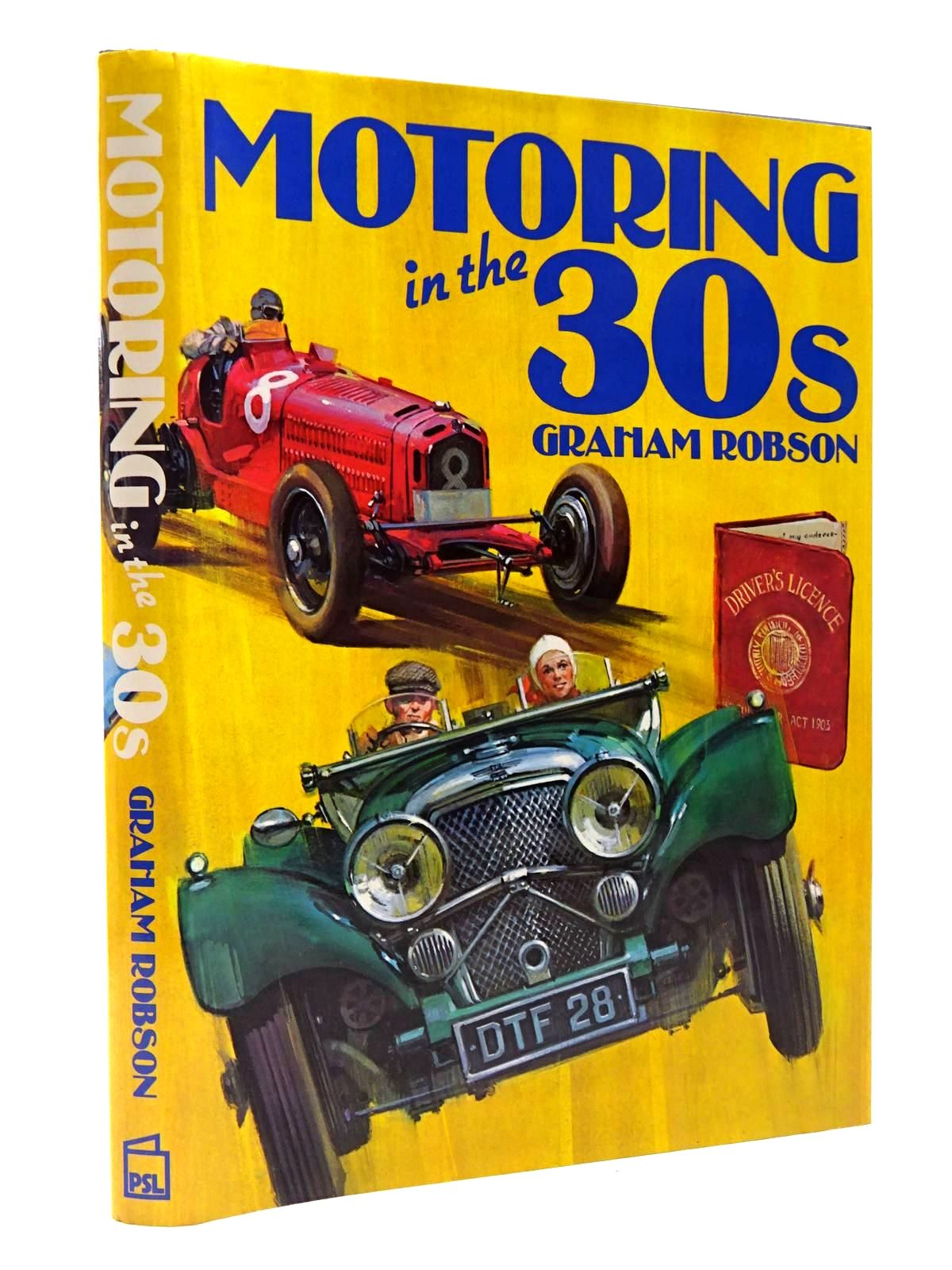 Photo of MOTORING IN THE 30s written by Robson, Graham published by Patrick Stephens (STOCK CODE: 2129766)  for sale by Stella & Rose's Books