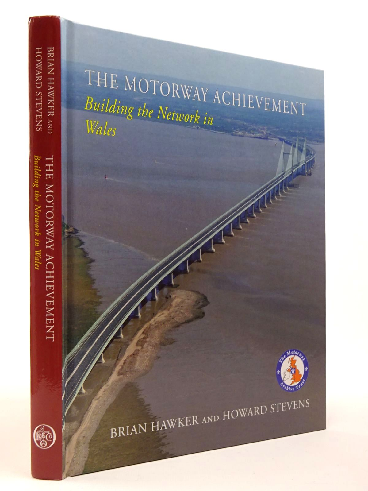 Photo of THE MOTORWAY ACHIEVEMENT BUILDING THE NETWORK: WALES written by Hawker, Brian Stevens, Howard published by Phillimore (STOCK CODE: 2129771)  for sale by Stella & Rose's Books