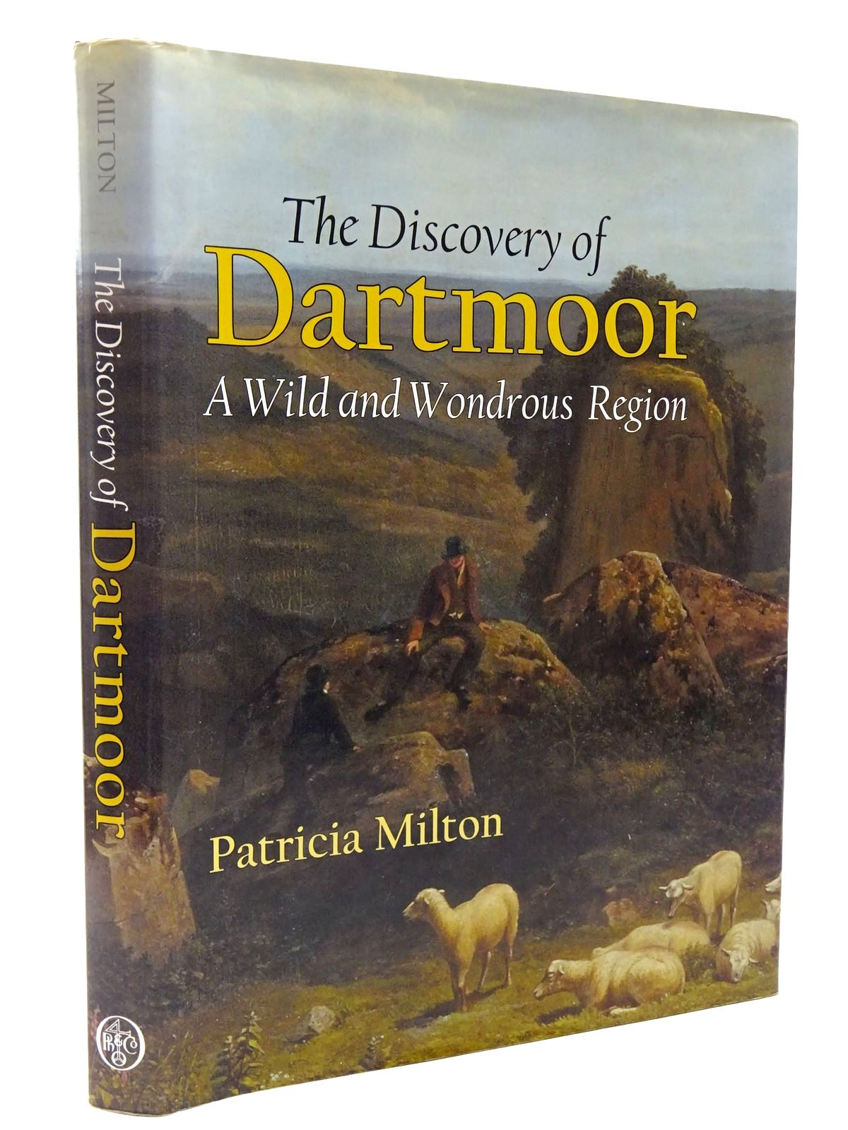 Photo of THE DISCOVERY OF DARTMOOR A WILD AND WONDROUS REGION written by Milton, Patricia published by Phillimore (STOCK CODE: 2129775)  for sale by Stella & Rose's Books