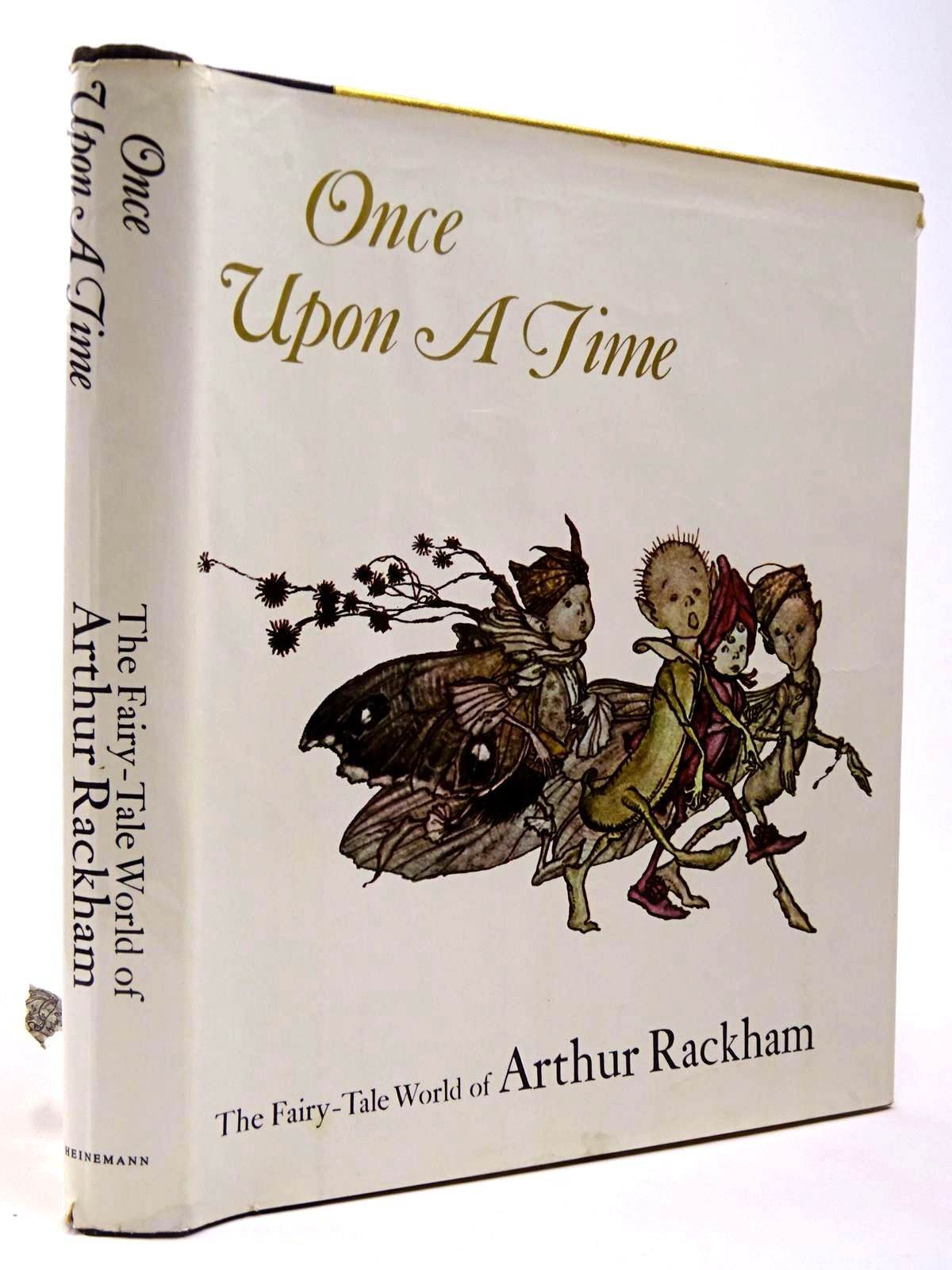 Photo of ONCE UPON A TIME THE FAIRY-TALE WORLD OF ARTHUR RACKHAM written by Darrell, Margery illustrated by Rackham, Arthur published by Heinemann (STOCK CODE: 2129782)  for sale by Stella & Rose's Books