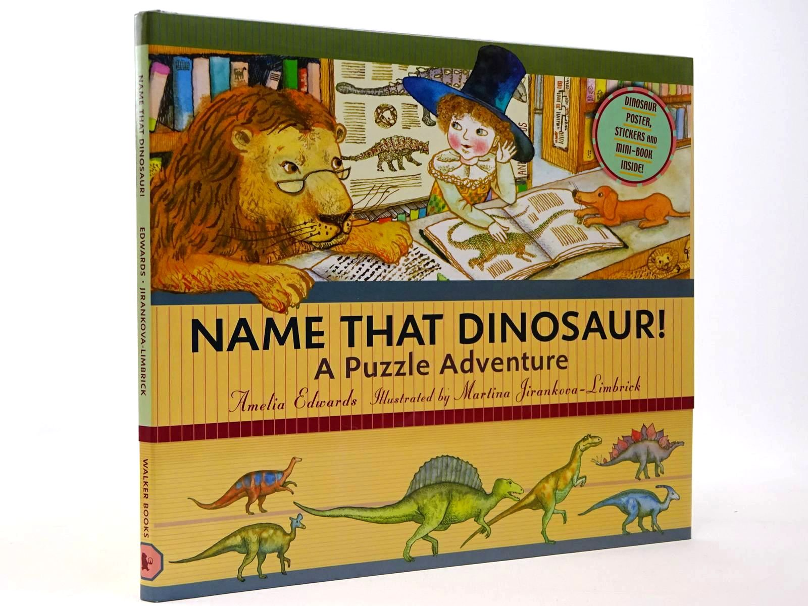 Photo of NAME THAT DINOSAUR! A PUZZLE ADVENTURE written by Edwards, Amelia illustrated by Jirankova-Limbrick, Martina published by Walker Books (STOCK CODE: 2129866)  for sale by Stella & Rose's Books