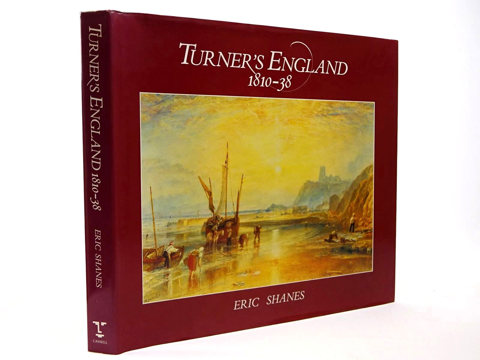 Photo of TURNER'S ENGLAND 1810-38 written by Shanes, Eric illustrated by Turner, J.M.W. published by Cassell (STOCK CODE: 2129868)  for sale by Stella & Rose's Books